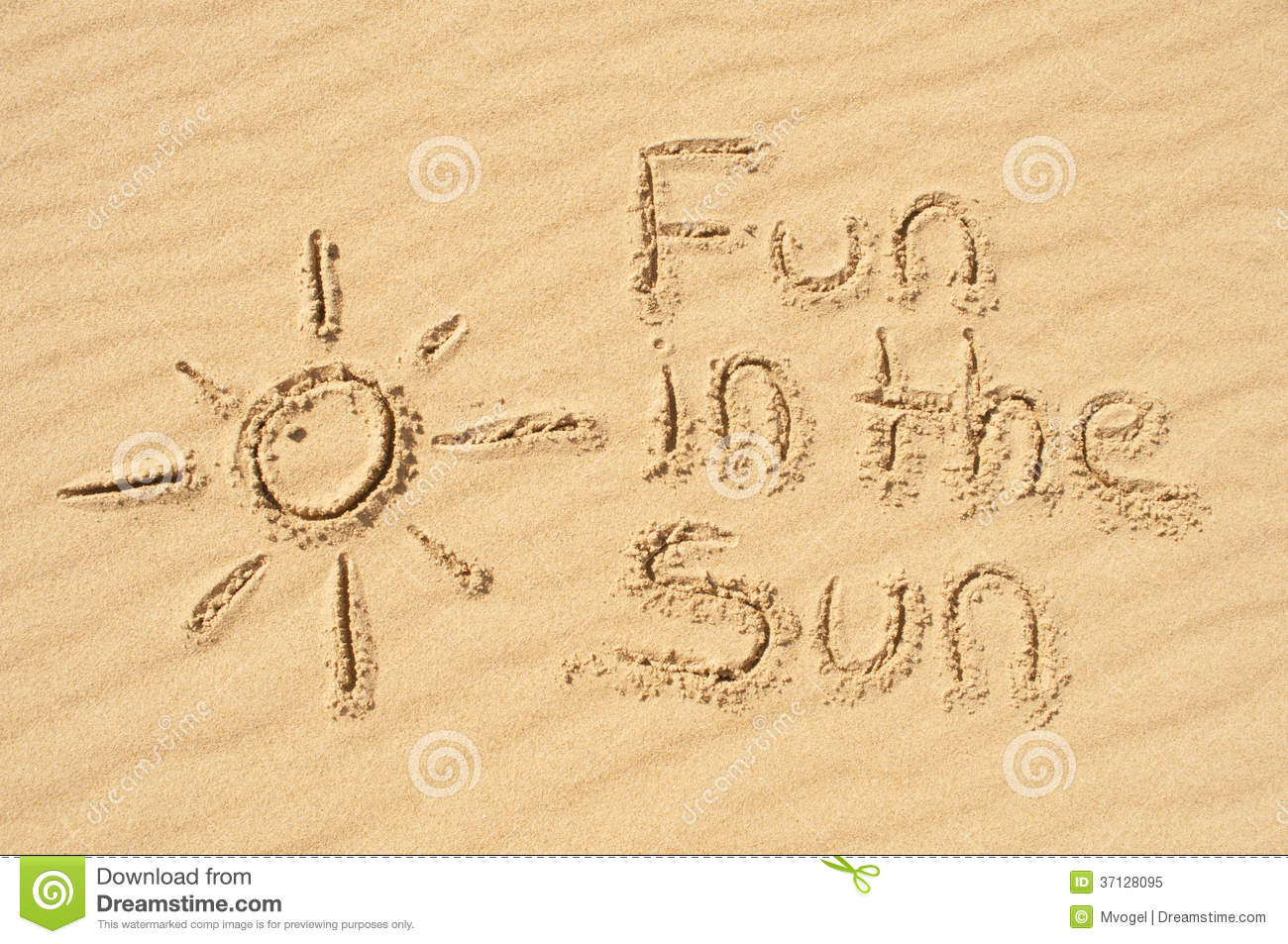 Sun In The Sand Fun in the Sun written in the