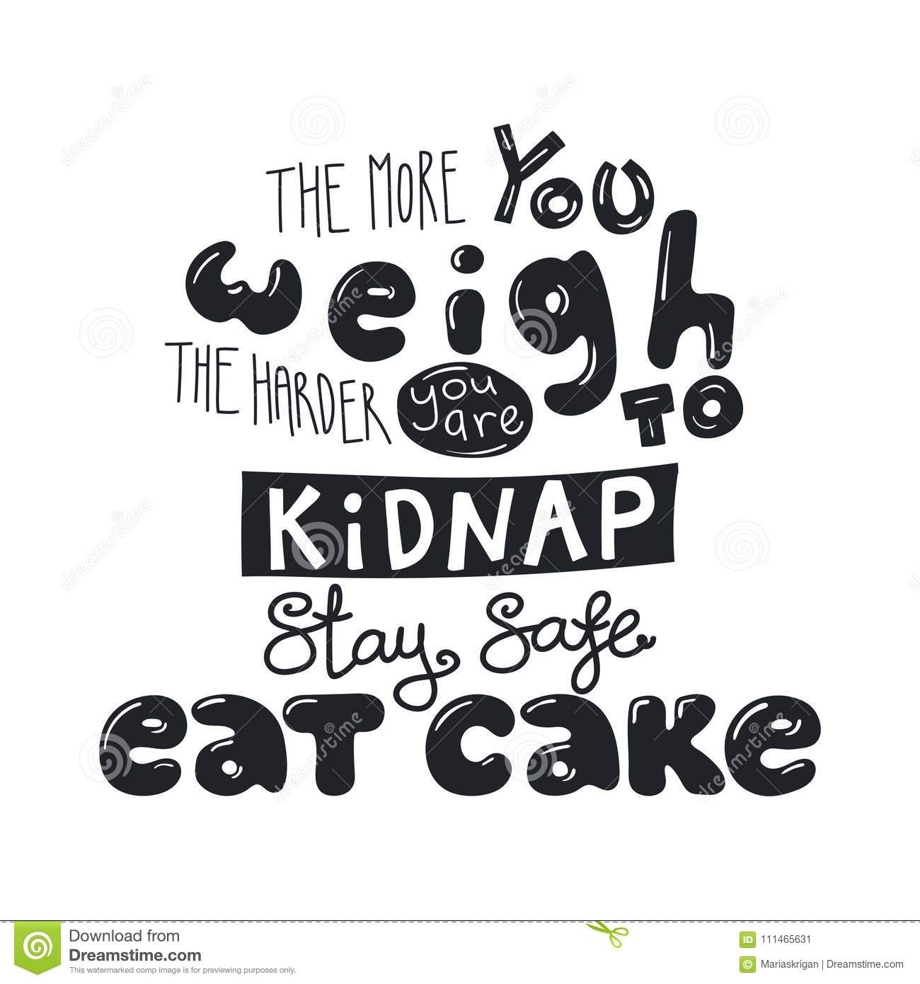 Funny Lettering Quote About Sweets Stock Vector Illustration Of