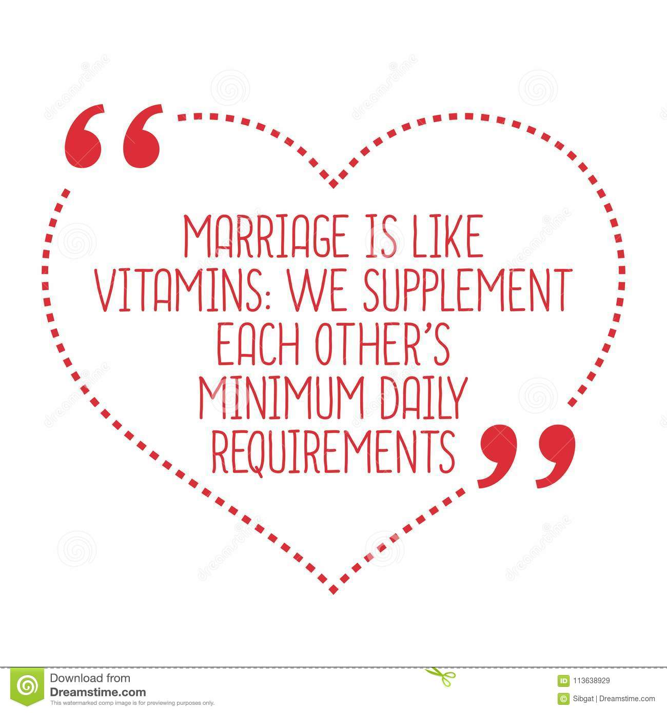 Funny Love Quote  Marriage Is Like Vitamins: We Supplement