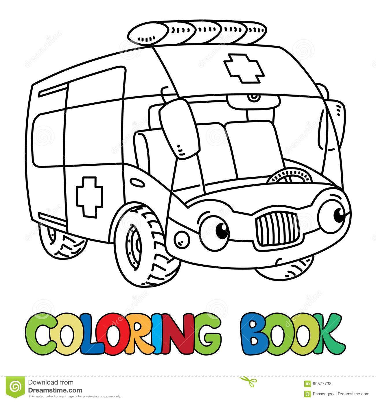 Funny Small Ambulance Car With Eyes. Coloring Book Stock ...