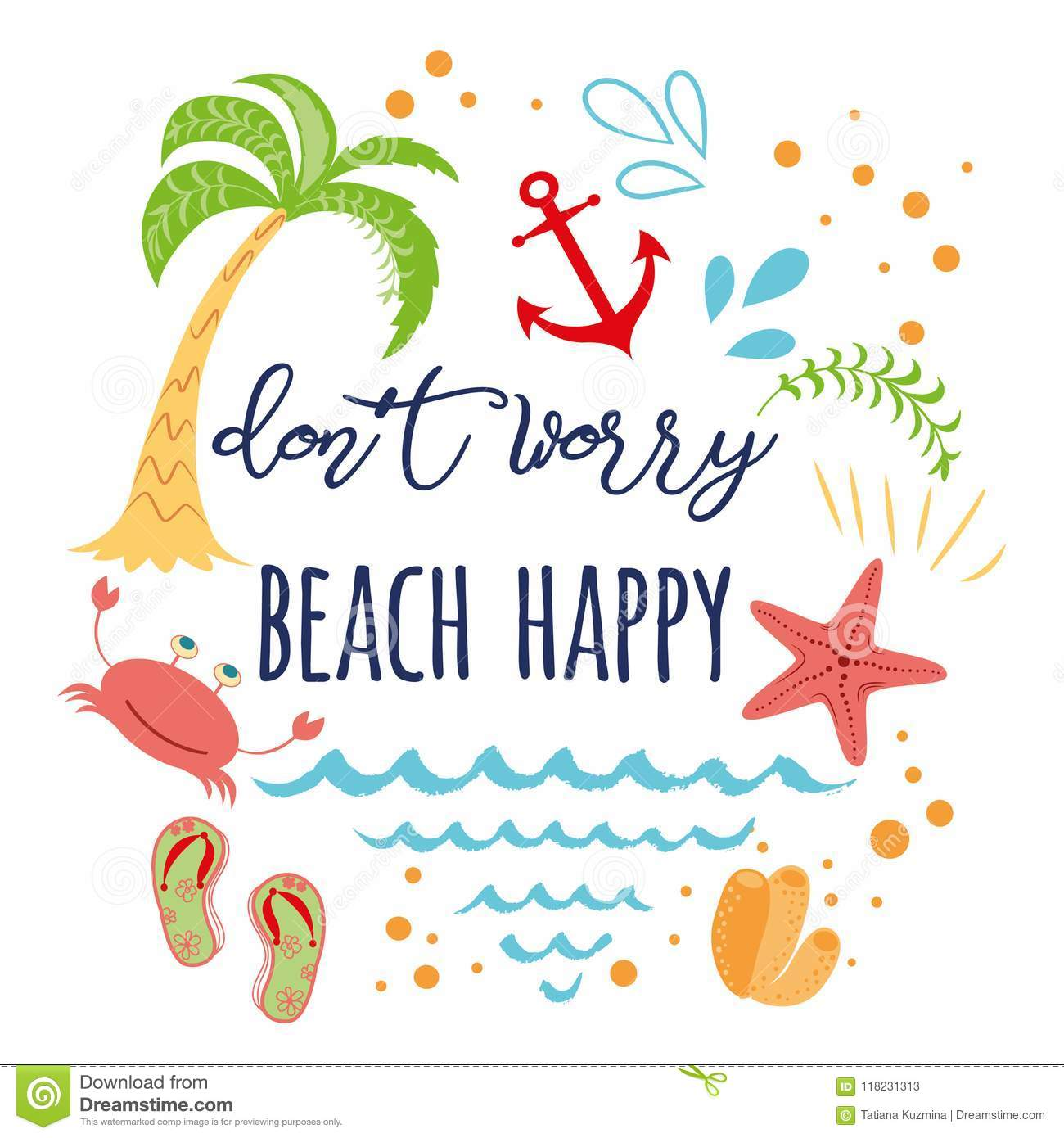 Funny Summer Vacation Text Don`t Worry Beach Happy With Hand ...