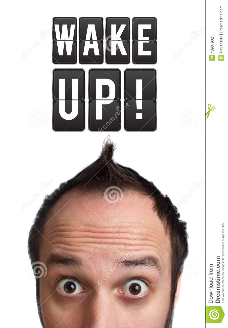 Funny Young man with wake up sign over head