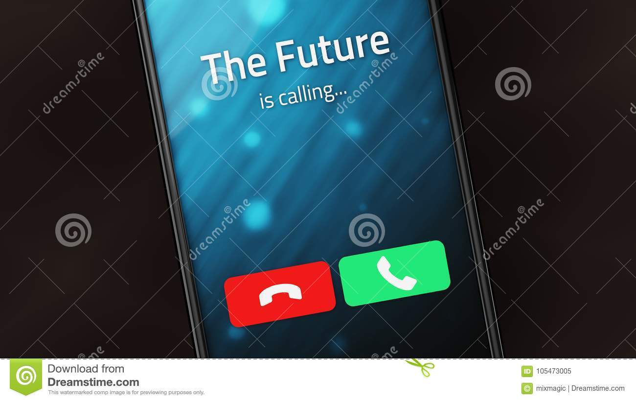 The Future is Calling on a smart phone