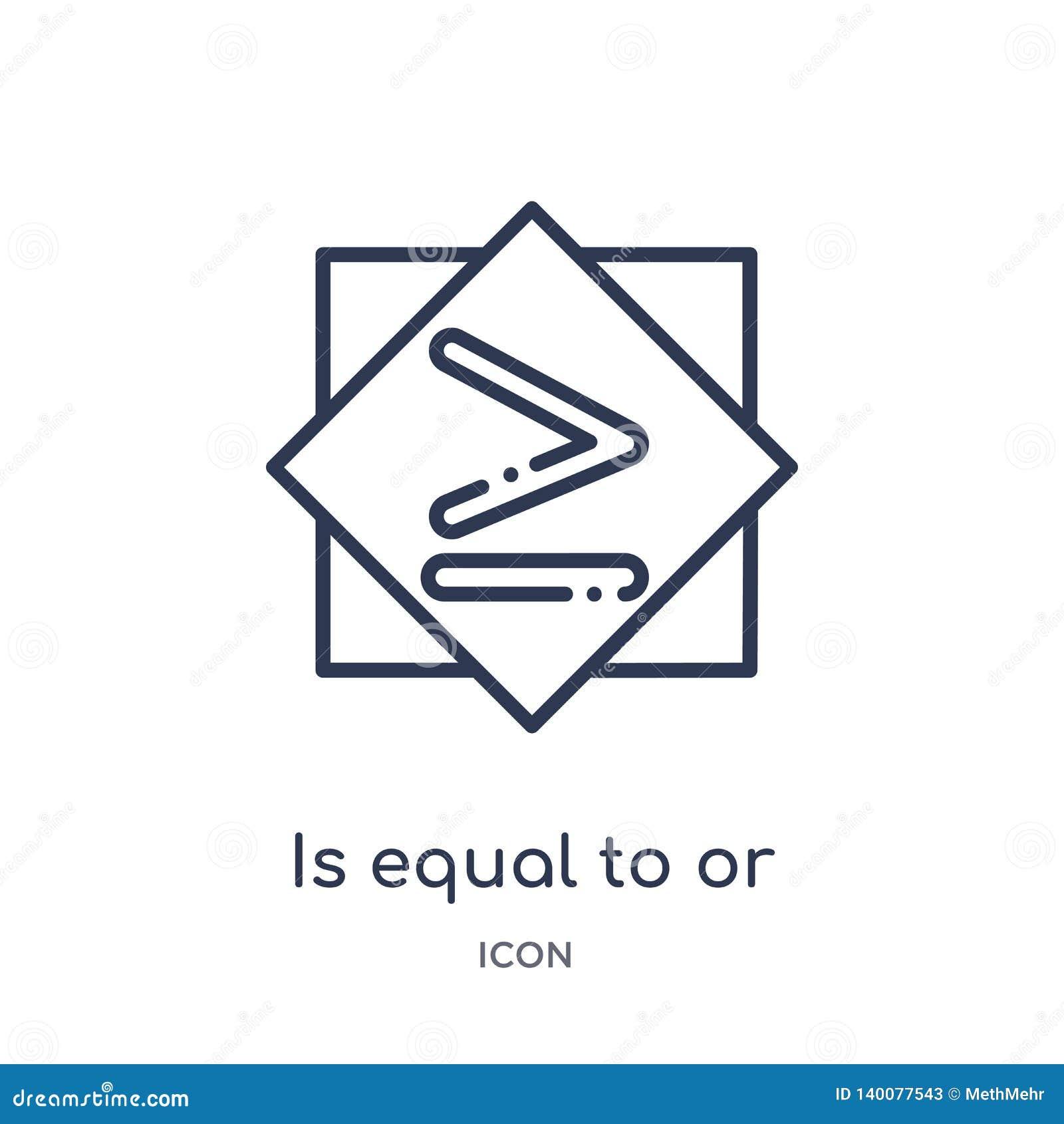 Is gelijk aan of groter dan pictogram van de inzameling van het tekensoverzicht De dunne lijn is gelijk aan of groter dan pictogr