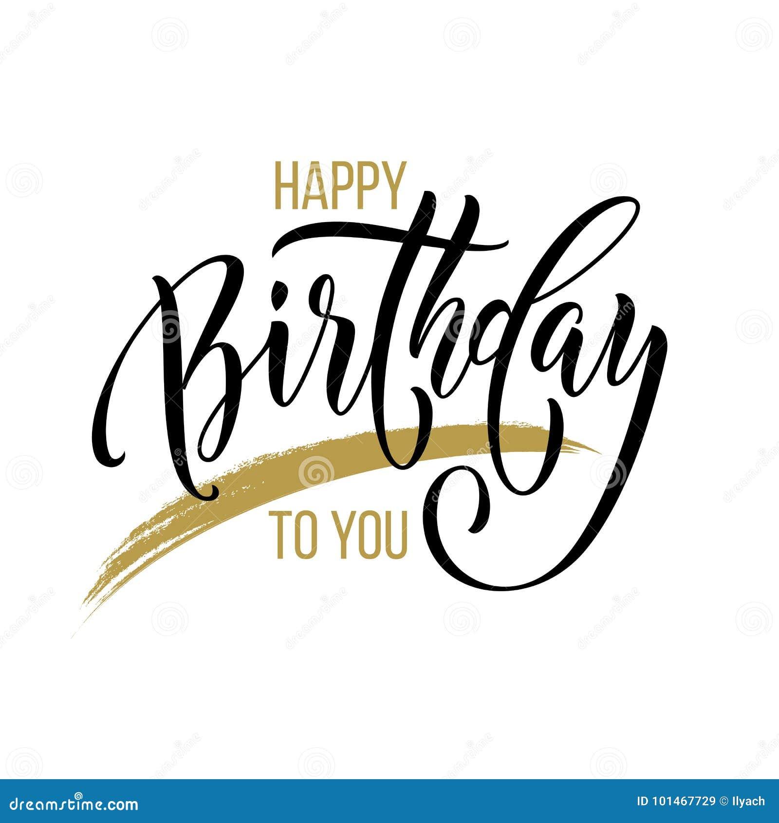Gelukkige Verjaardag aan u de kalligrafiehand het getrokken vectordoopvont van de groetkaart van letters voorzien