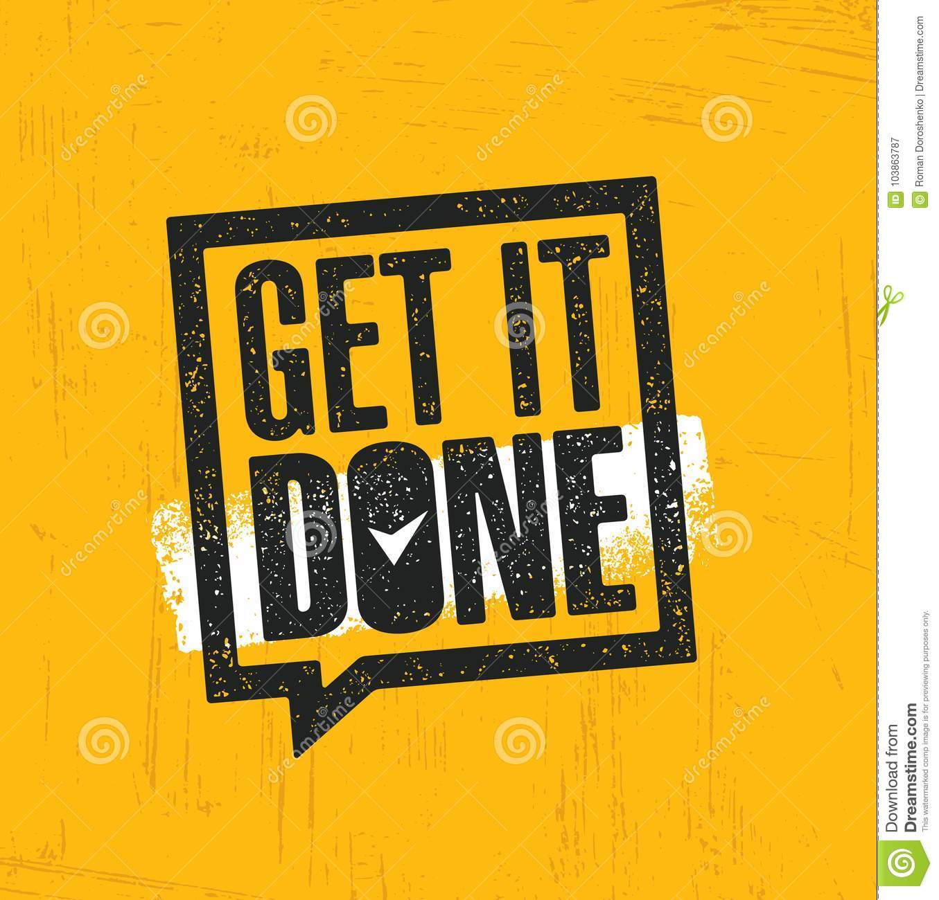 Get It Done. Inspiring Creative Motivation Quote Poster Template. Vector Typography Banner Design Concept