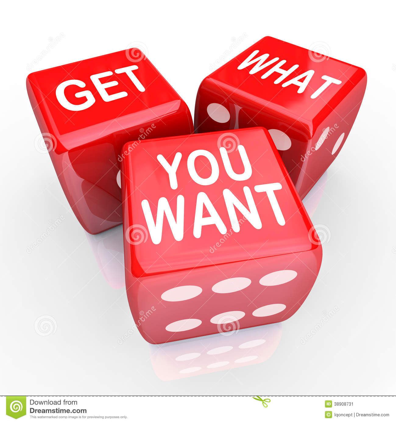 Get What You Want Dice Bet Gamble Risk