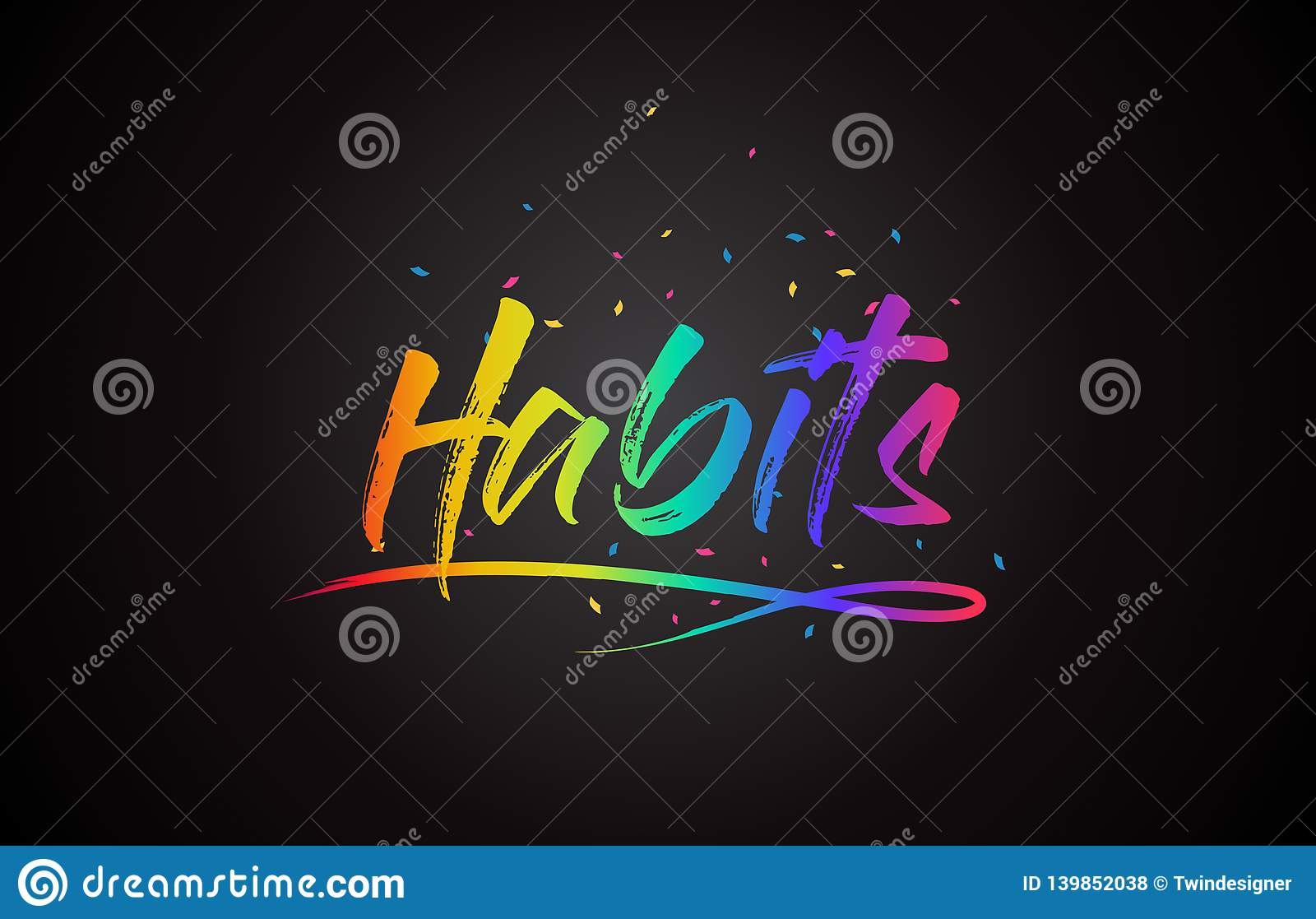 Gewoontenword Tekst met Met de hand geschreven Regenboog Trillende Kleuren en Confettien
