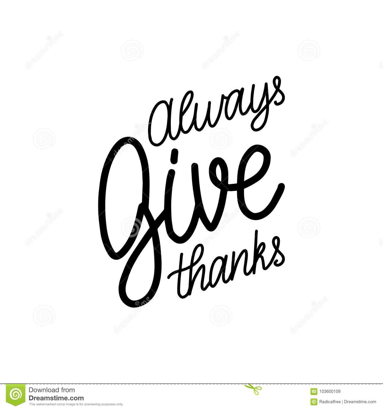 Always Give Thanks Lettering On White Background Vector Calligraphy