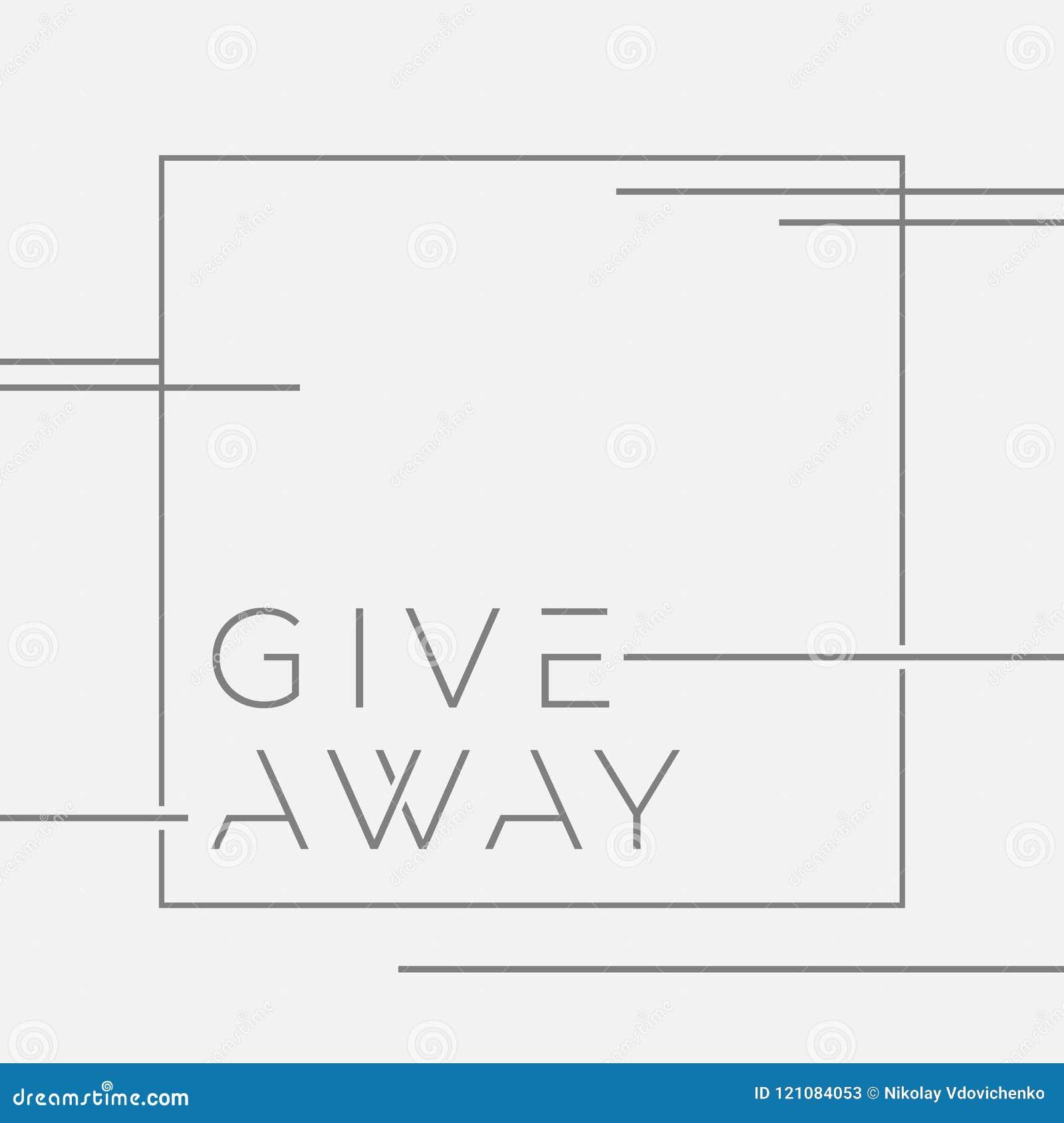 GIVEAWAY έμβλημα για τους διαγωνισμούς στα κοινωνικά μέσα Διανυσματική απεικόνιση με τις γραφικές γραμμές στο απομονωμένο υπόβαθρ