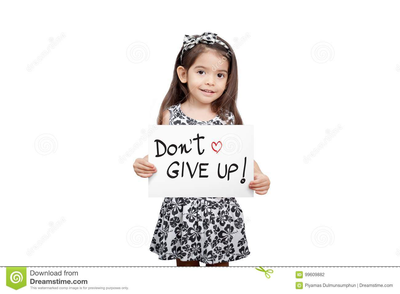 Giving Encouragement Concept Cute Girl Holding A Dont Give Up