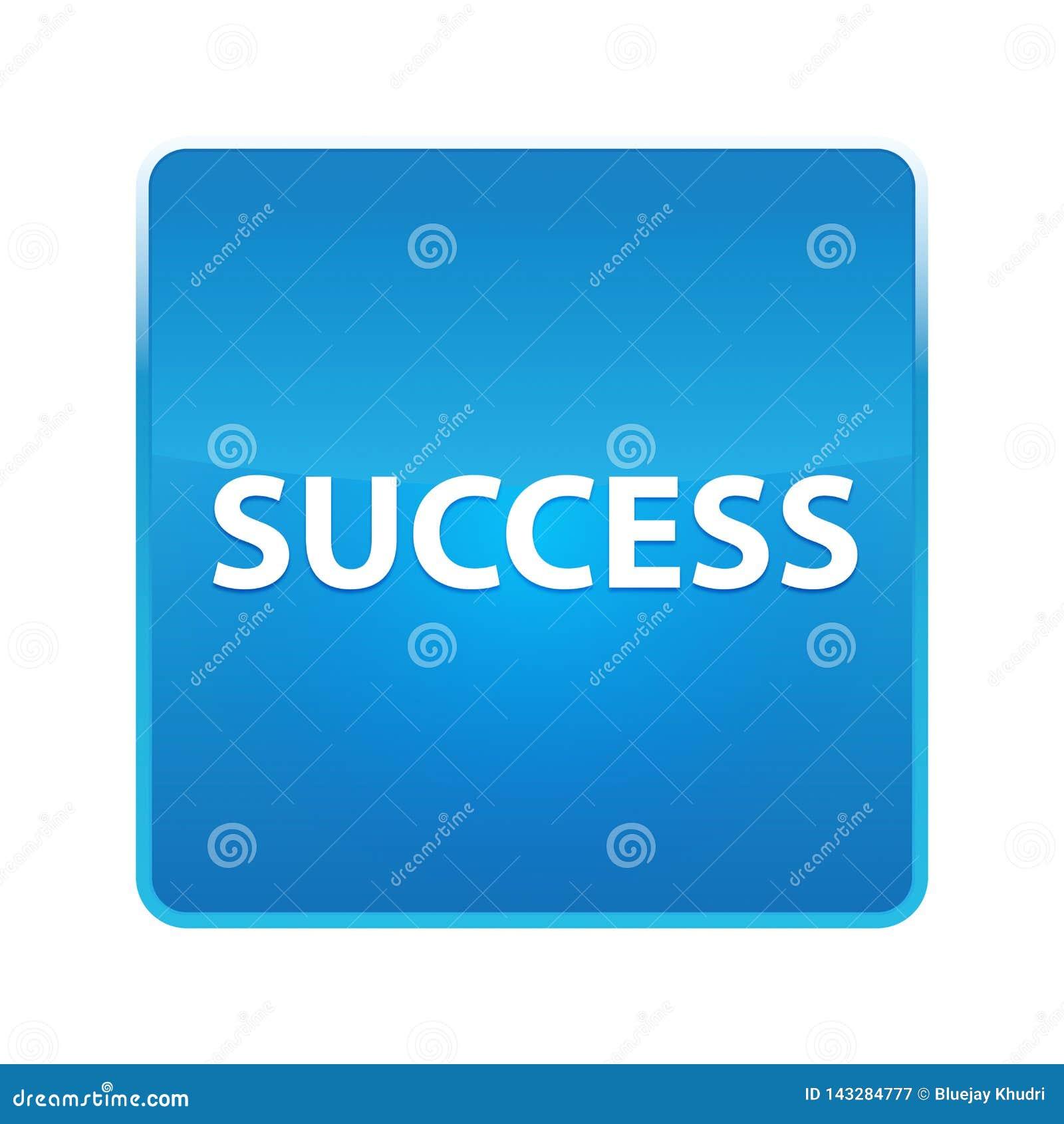 Glänzender blauer quadratischer Knopf des Erfolgs