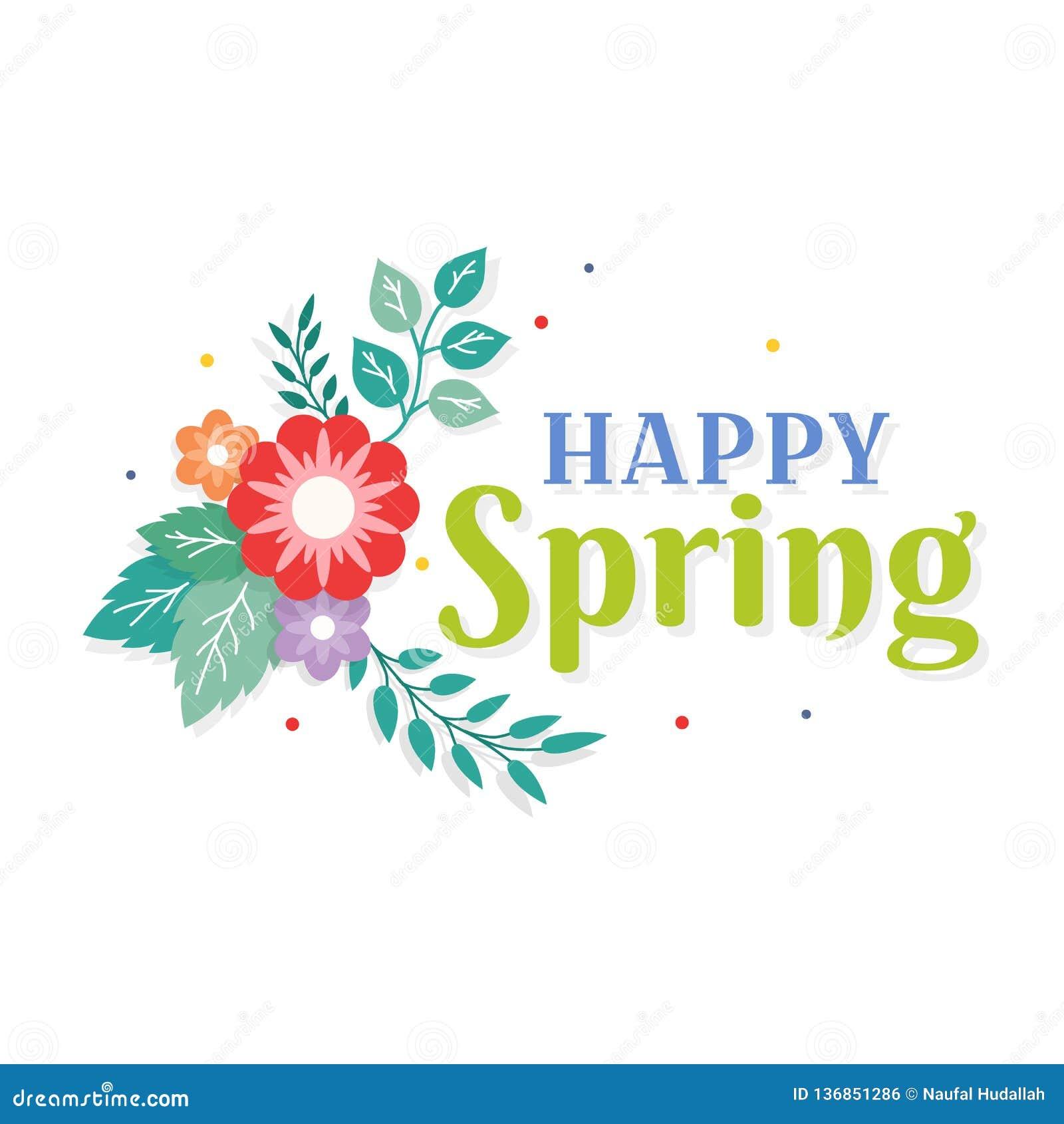 Glücklicher Frühlings-Text mit bunter Blumenstrauß-Blumen-Anordnung und Blatt-Verzierung Gruß-Karte, Hintergrund, Plakat, Fahnen-