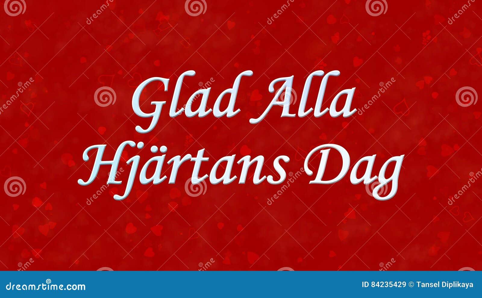 Glücklicher Valentinstagtext Auf Schwedisch Glad Alla Hjartans Dag ...
