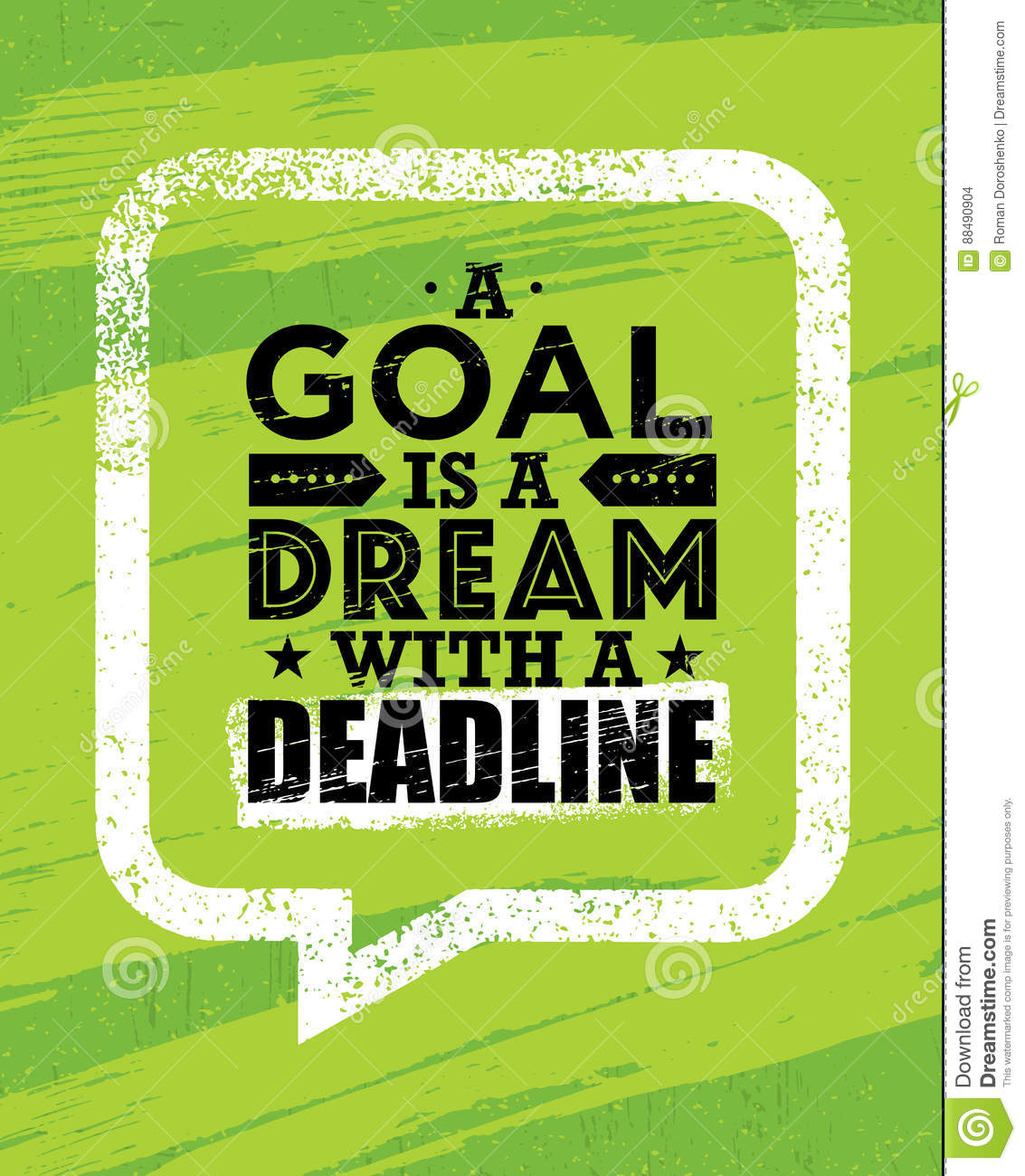 a goal is a dream with deadline inspiring creative motivation quote