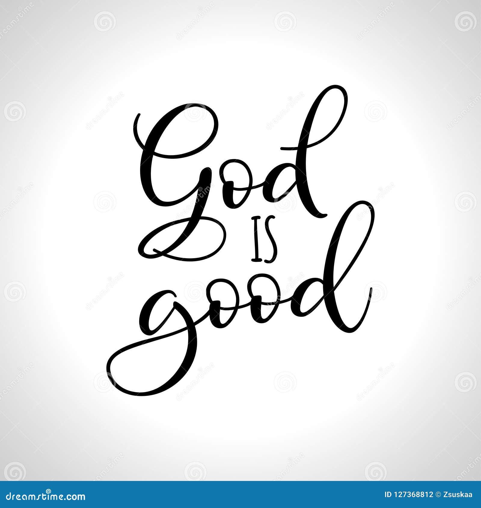 God Is Good Stock Vector Illustration Of Jesus Illustration