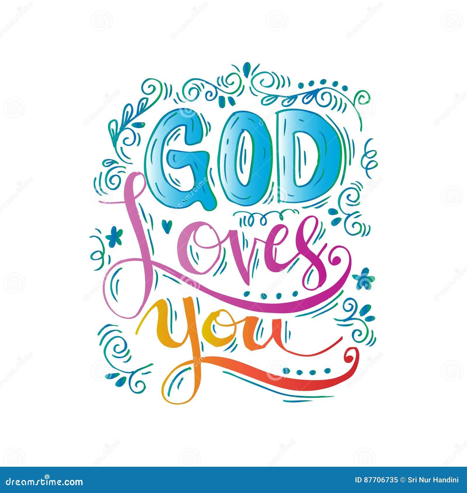 God Loves You Stock Illustrations 243 God Loves You Stock Illustrations Vectors Clipart Dreamstime