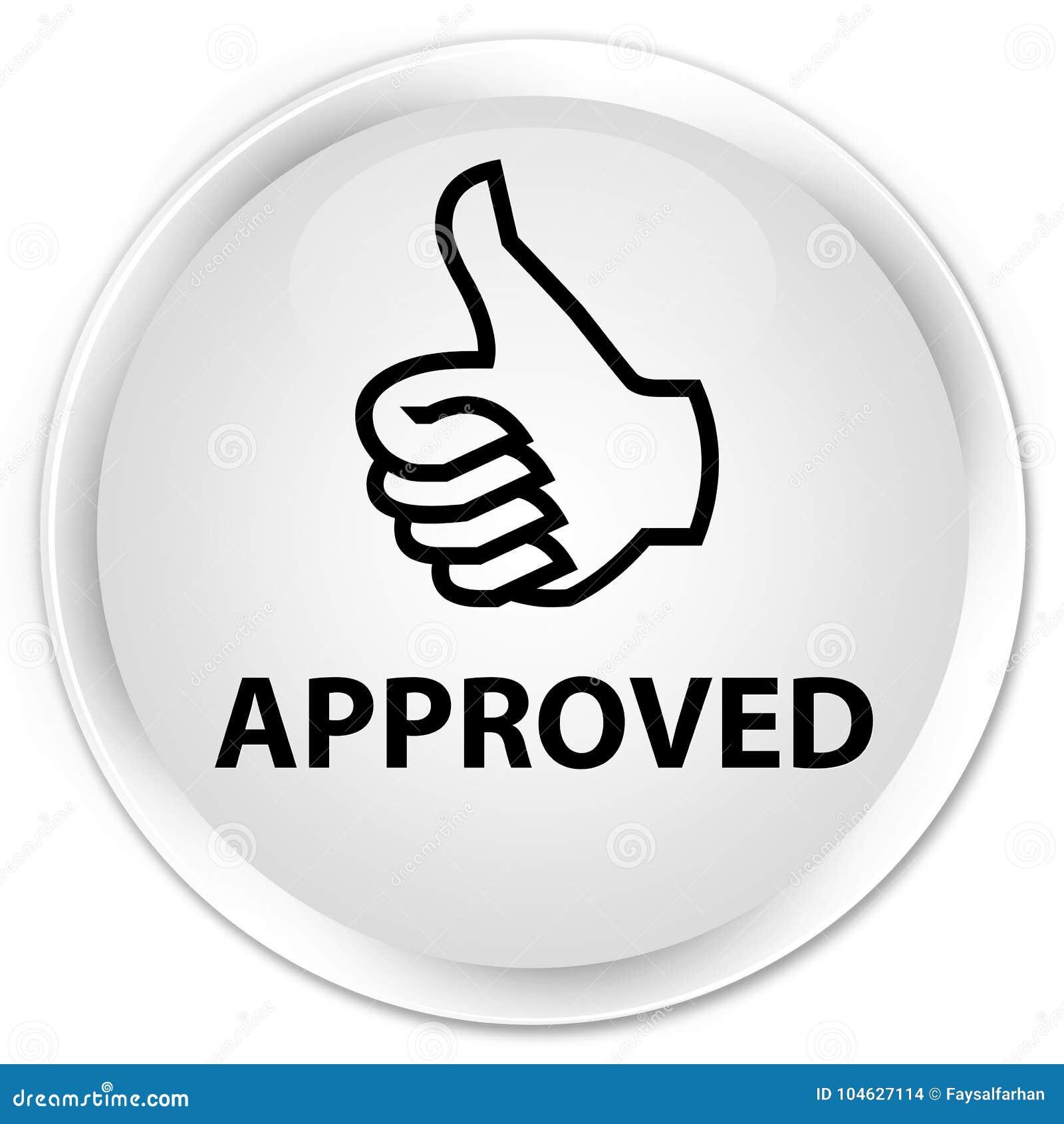 Download Goedgekeurde (duimen Op Pictogram) Premie Witte Ronde Knoop Stock Illustratie - Illustratie bestaande uit gemachtigd, toegelaten: 104627114