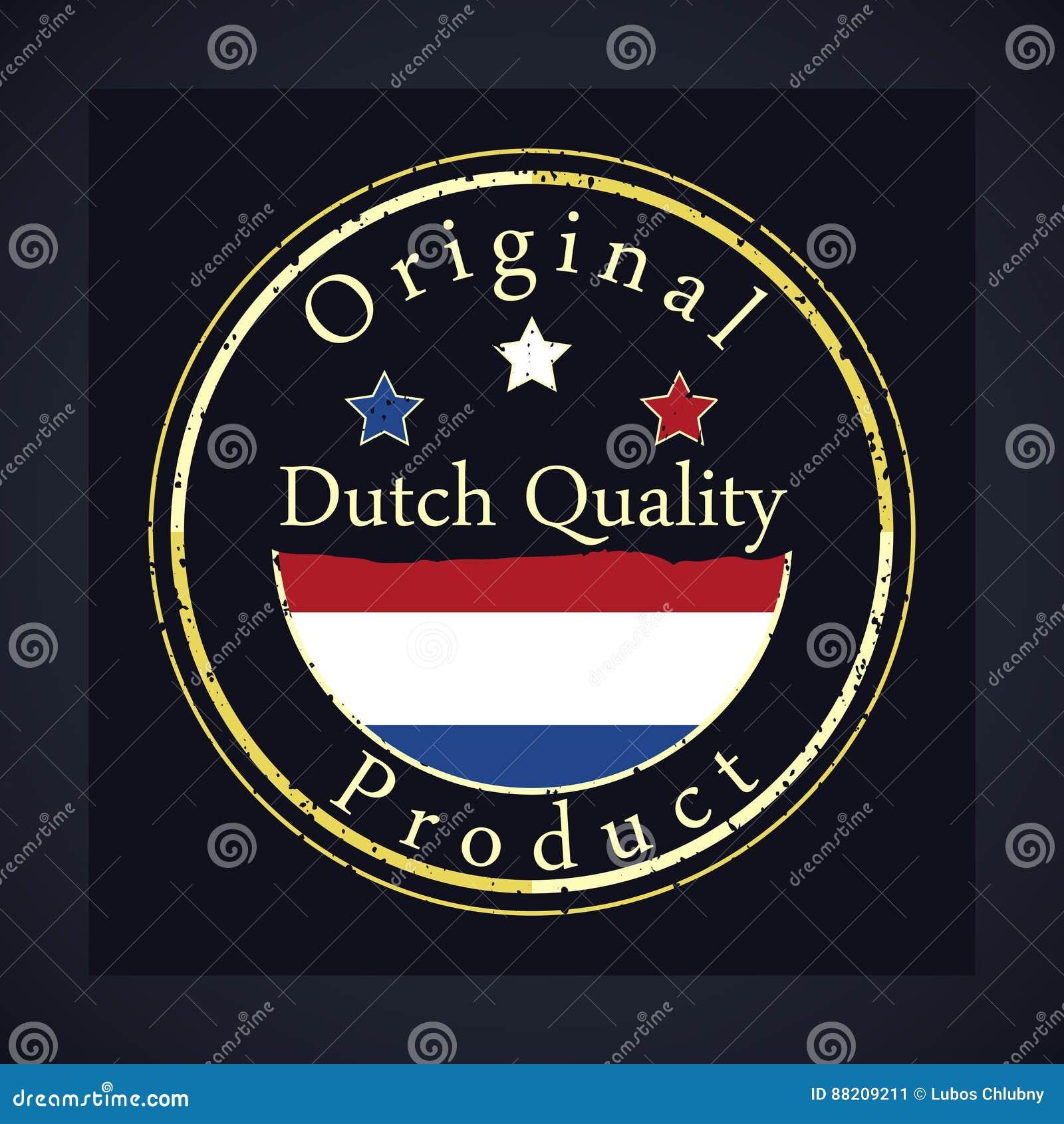 Goldschmutzstempel mit der niederländischen Qualität des Textes und dem ursprünglichen Produkt Aufkleber enthält niederländische