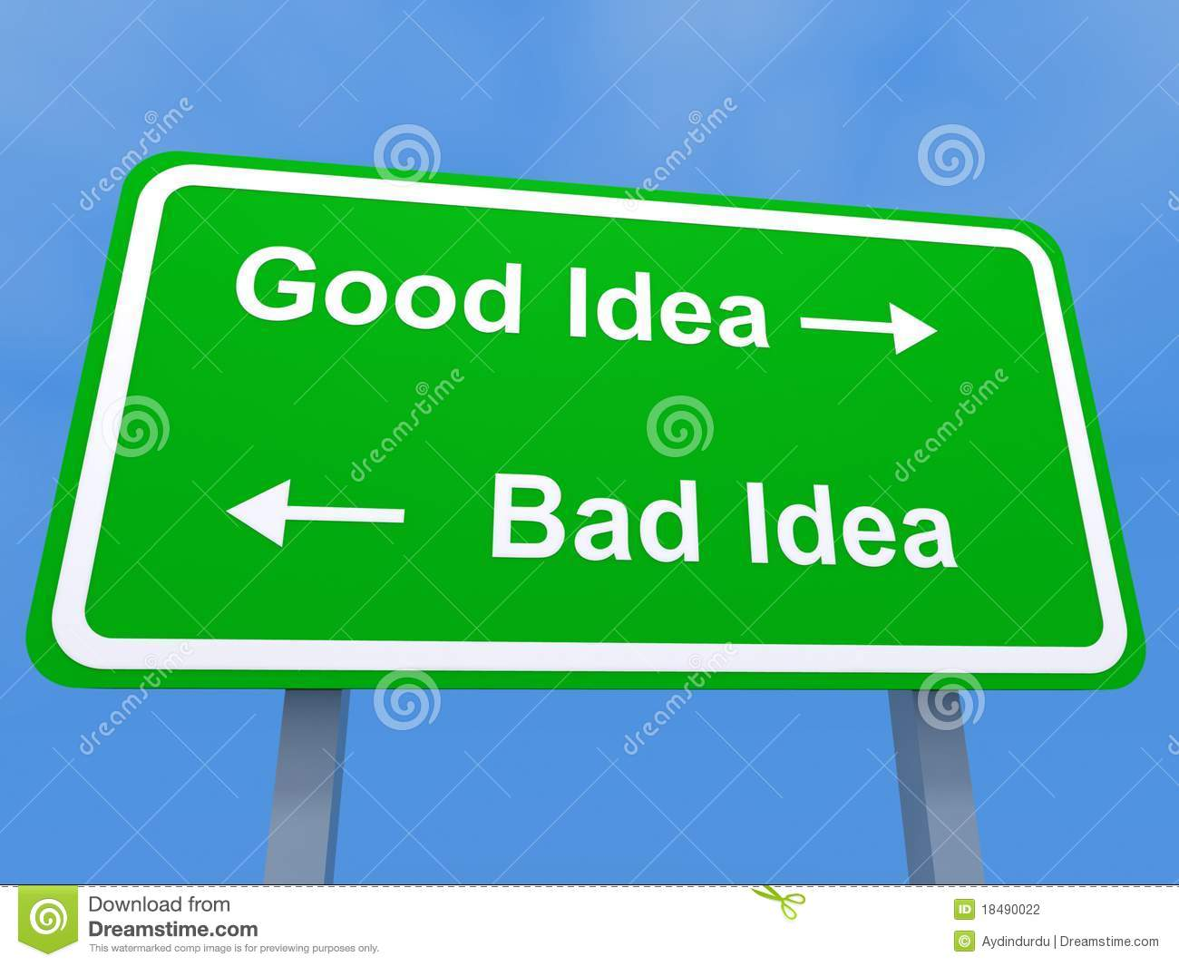 Good and bad ideas sign stock photography image 18490022 for Bad idee