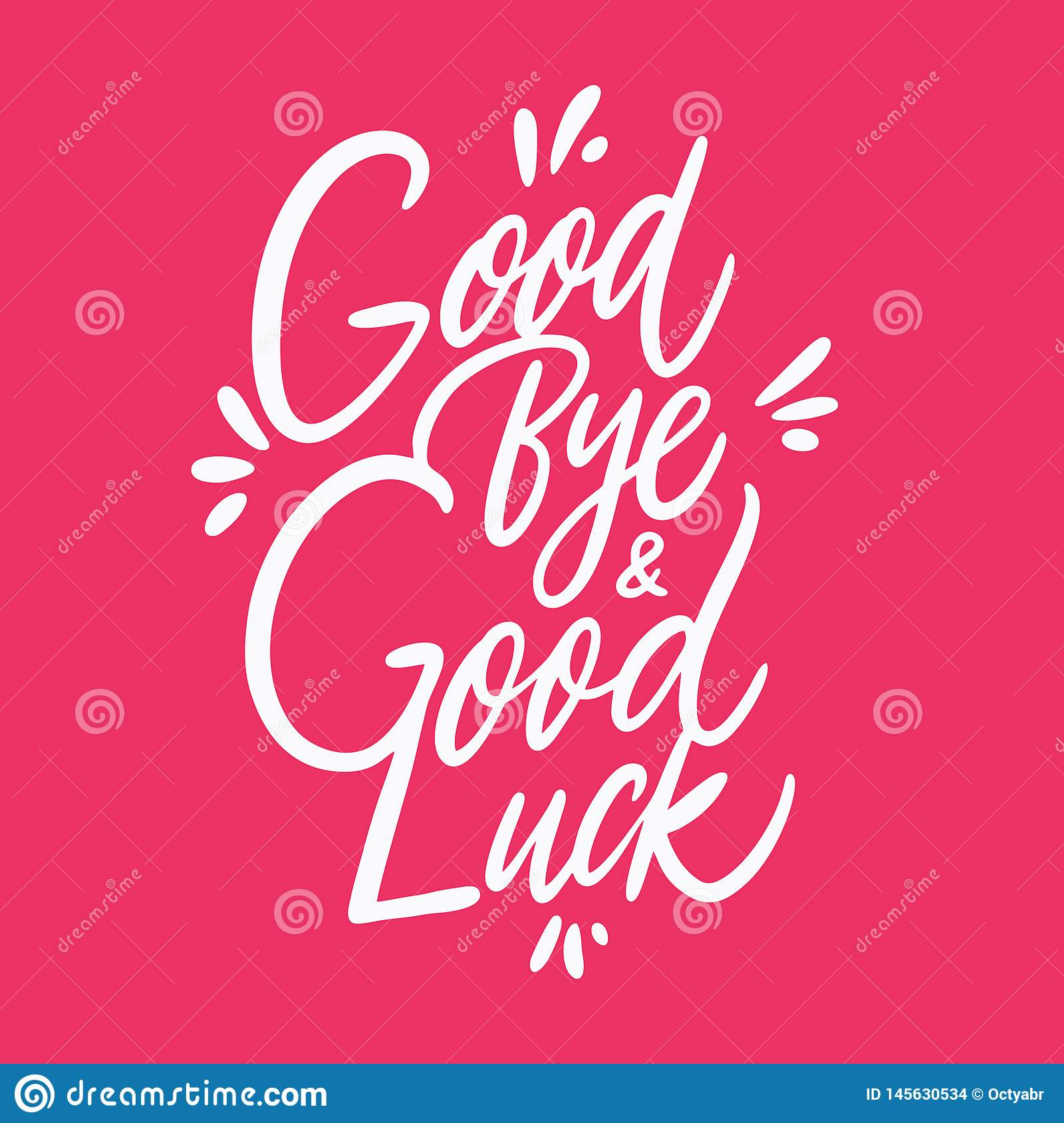 Good Bye And Good Luck Quote. Hand Drawn Vector Lettering ...