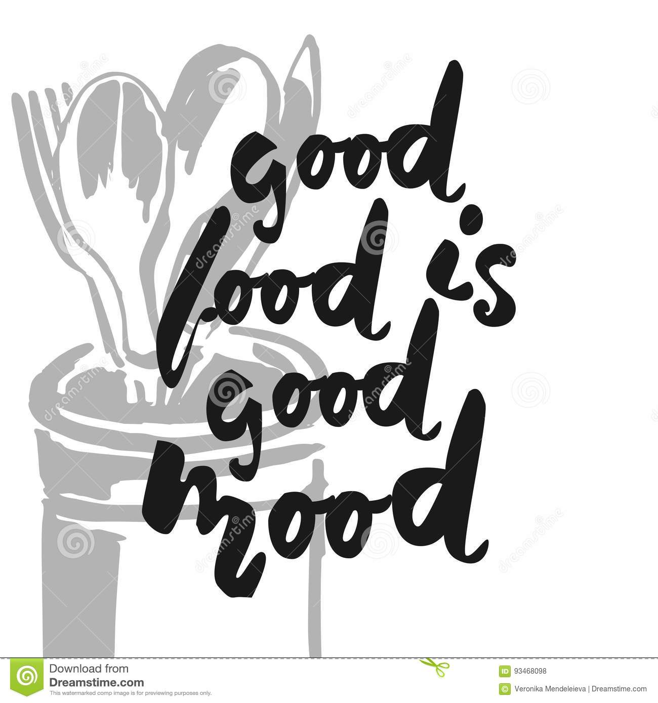 Good Food Is Good Mood Hand Lettering For Restaurants Cafe Stock