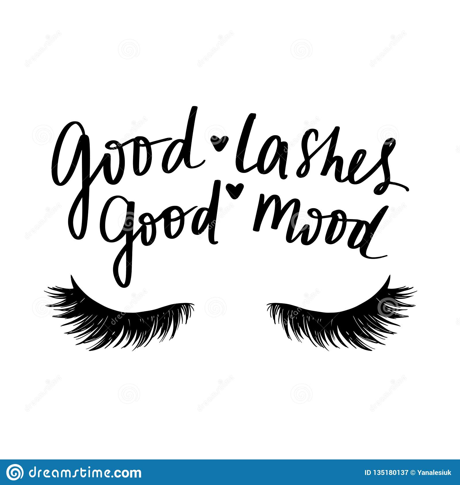 Good Lashes Good Mood. Hand Sketched Lashes Quote. Stock