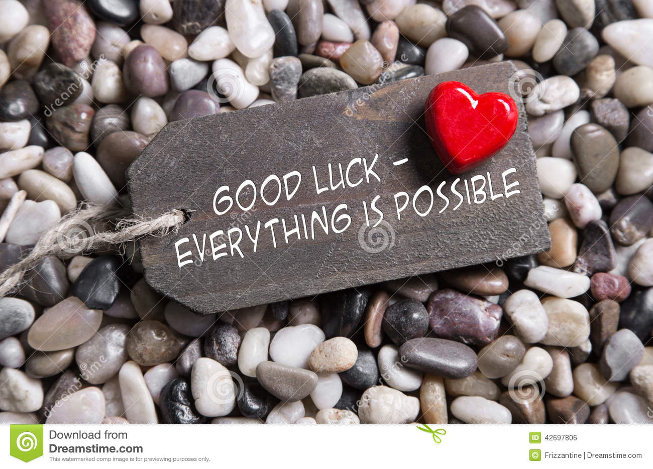 Good Luck And Everything Is Possible Greeting Card With
