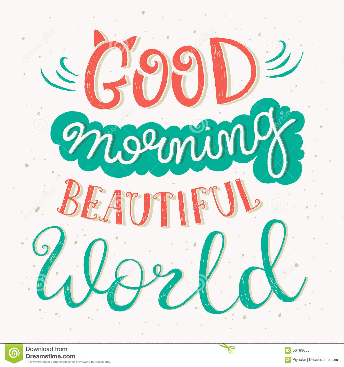 Good Morning Beautiful World : Good morning beautiful world quote stock vector image