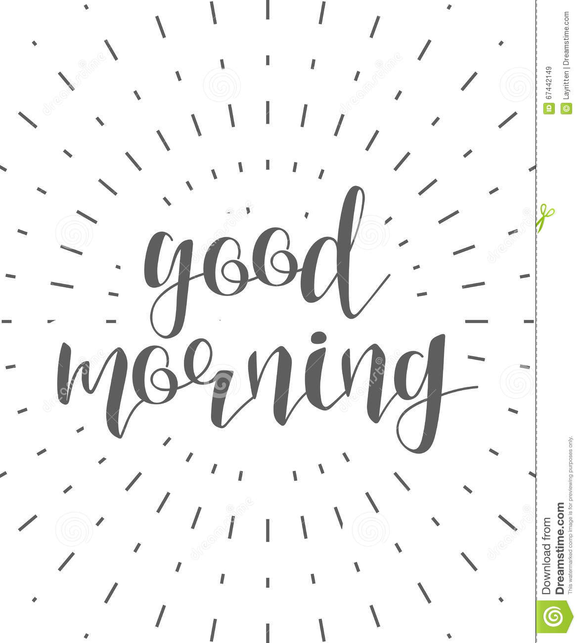 Good Morning Calligraphy Phrase . Quote Calligraphy. Lettering Stock ...