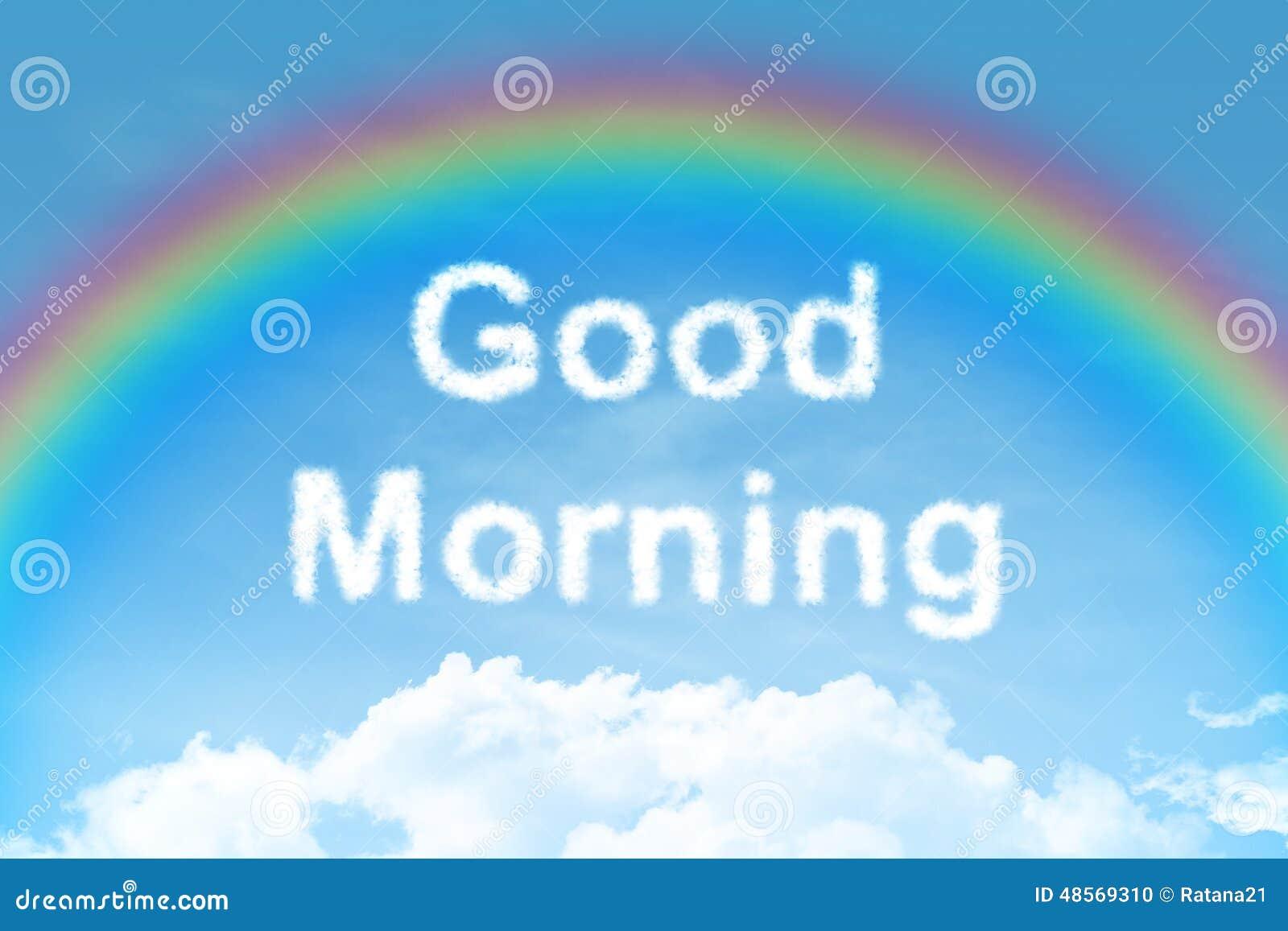 Good Morning Vietnam Z Rainbow : Good morning cloud text with rainbow stock photo image
