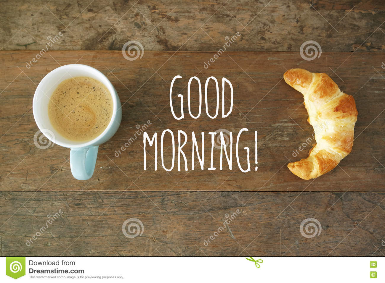 Good Morning Coffee With Croissant Stock Photo Image Of Saturday
