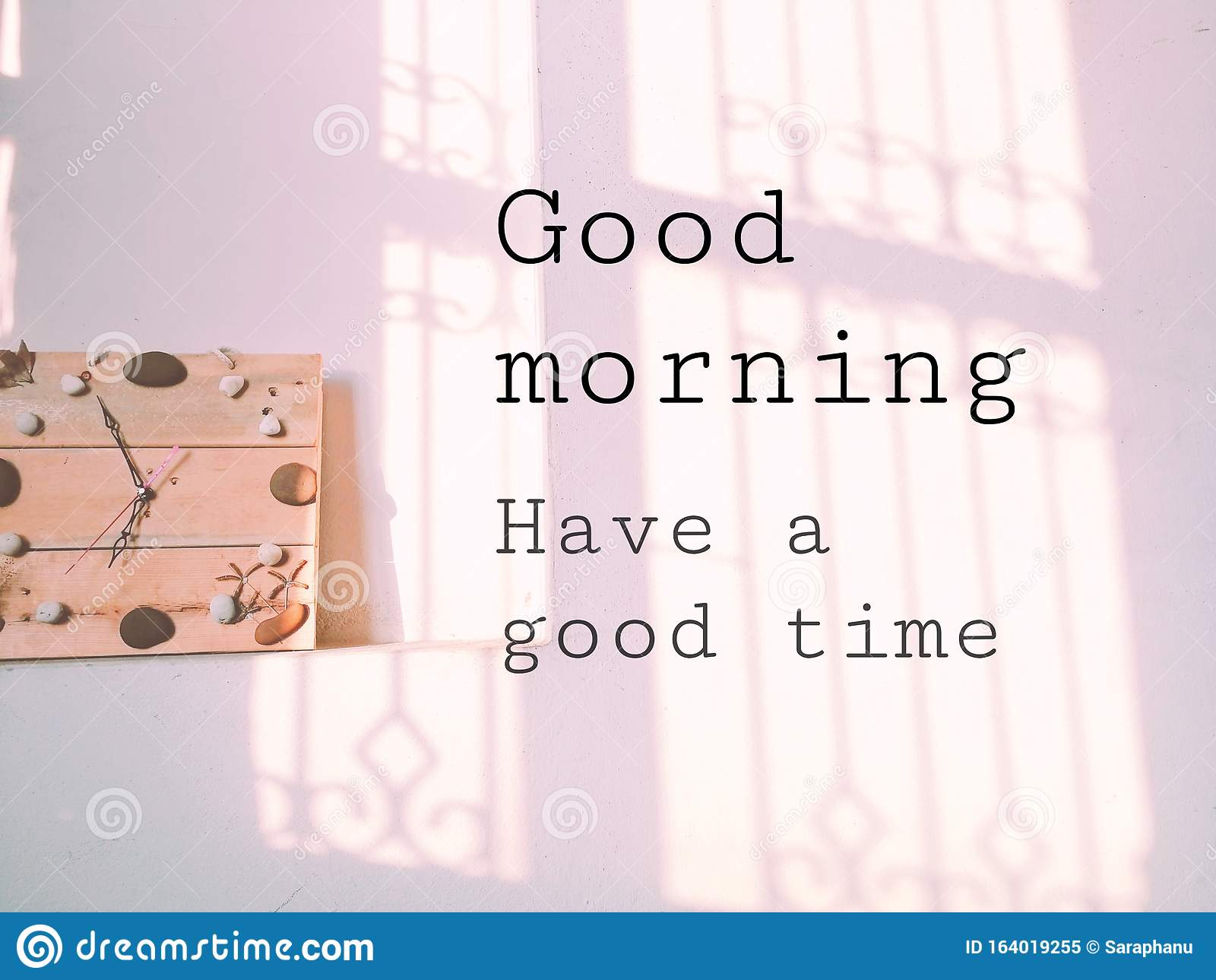 Good morning, have a good time.