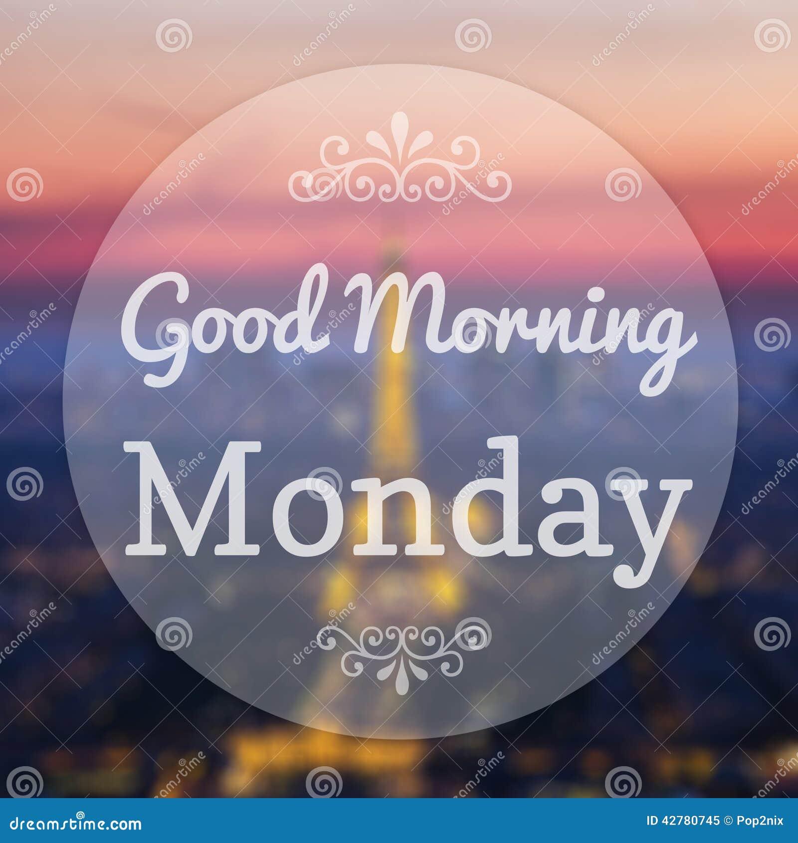 Good Morning Monday Images Good morning monday