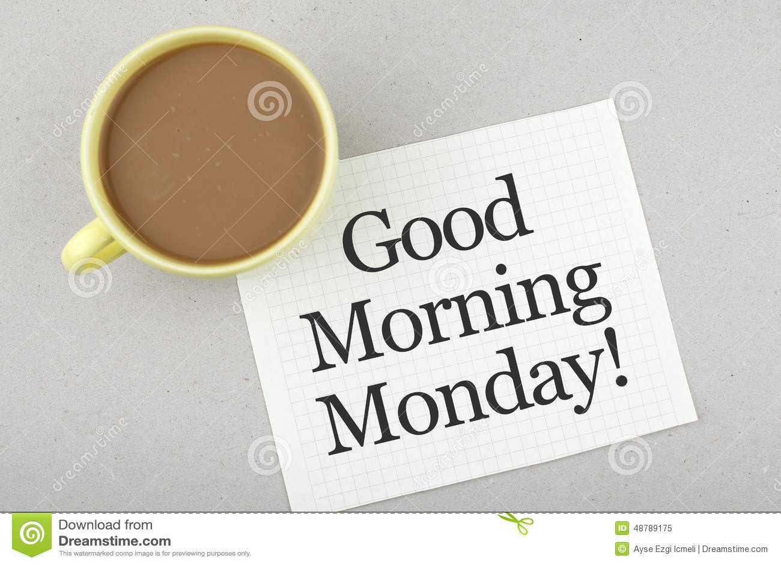 Good Morning Monday Note Stock Image Image Of Morning 48789175