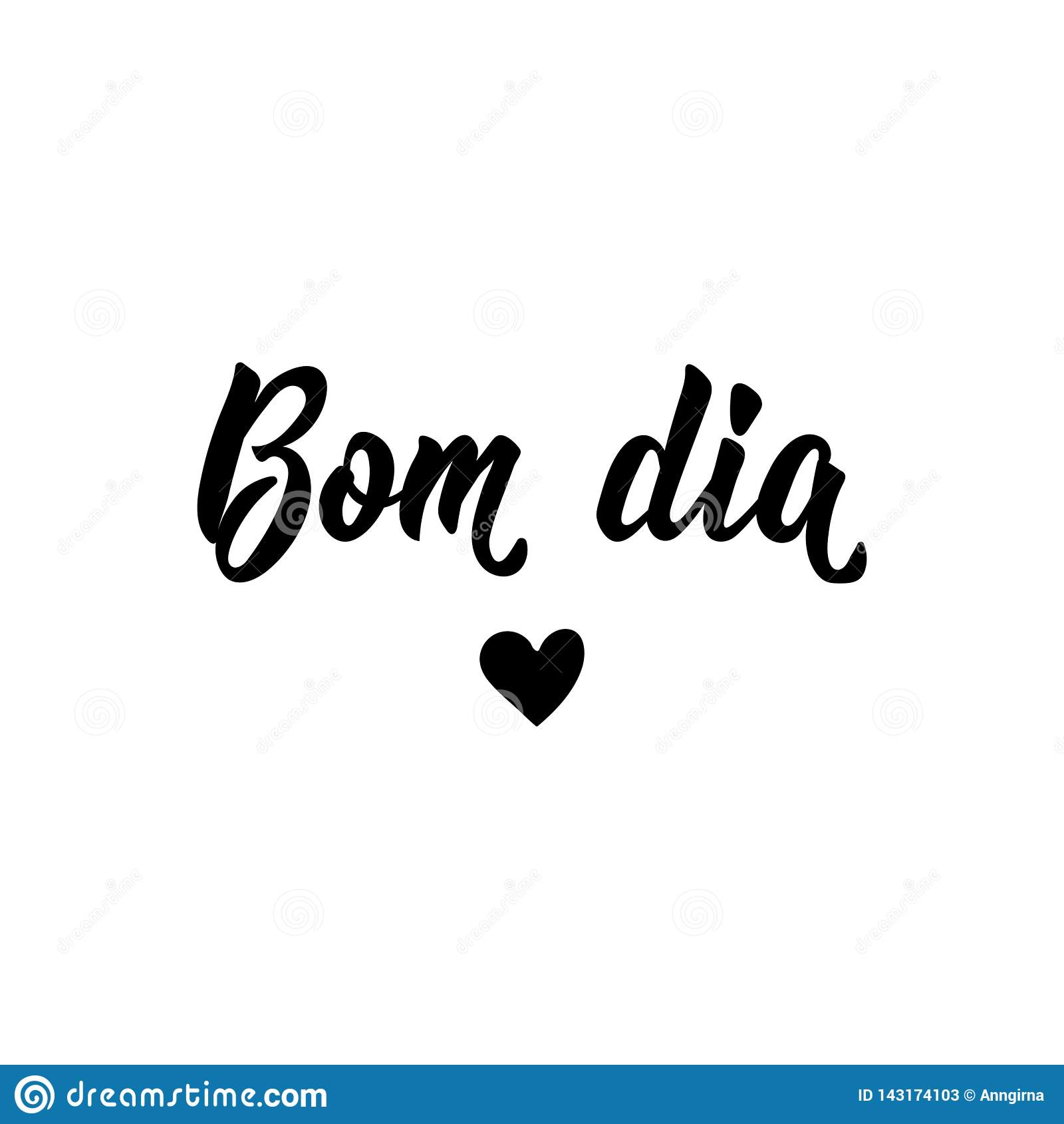 Good Morning In Portuguese Lettering Ink Illustration Modern