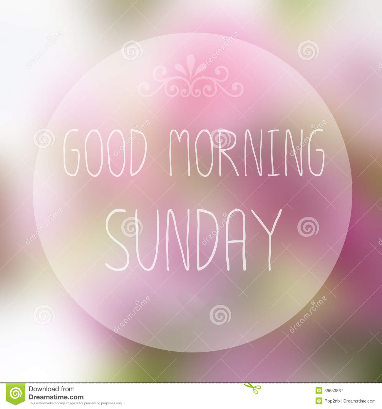 Good Morning Sunday Stock Photo - Image: 39653867
