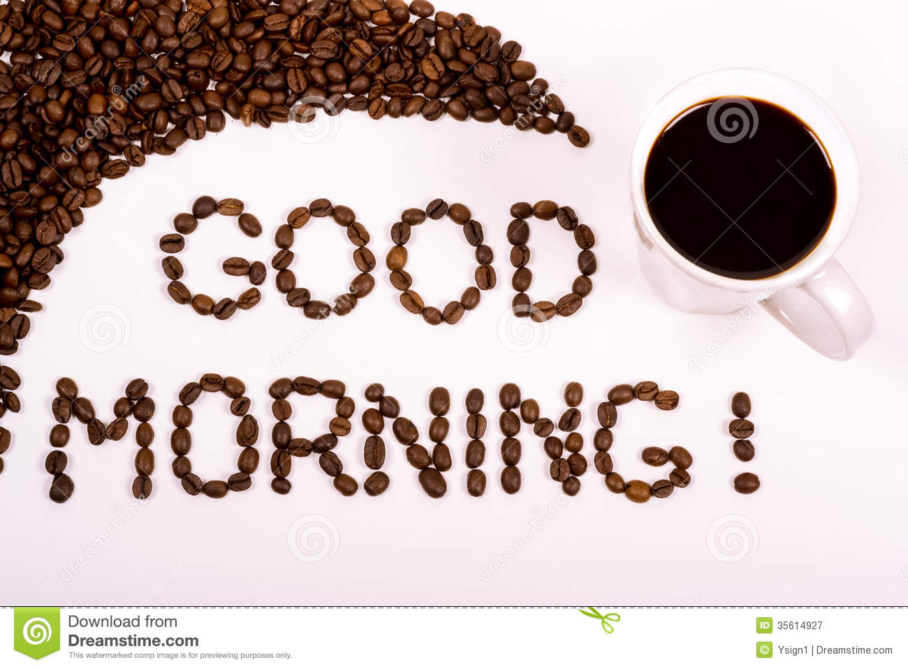 Good Morning Written In The Coffee Beans With A Filled
