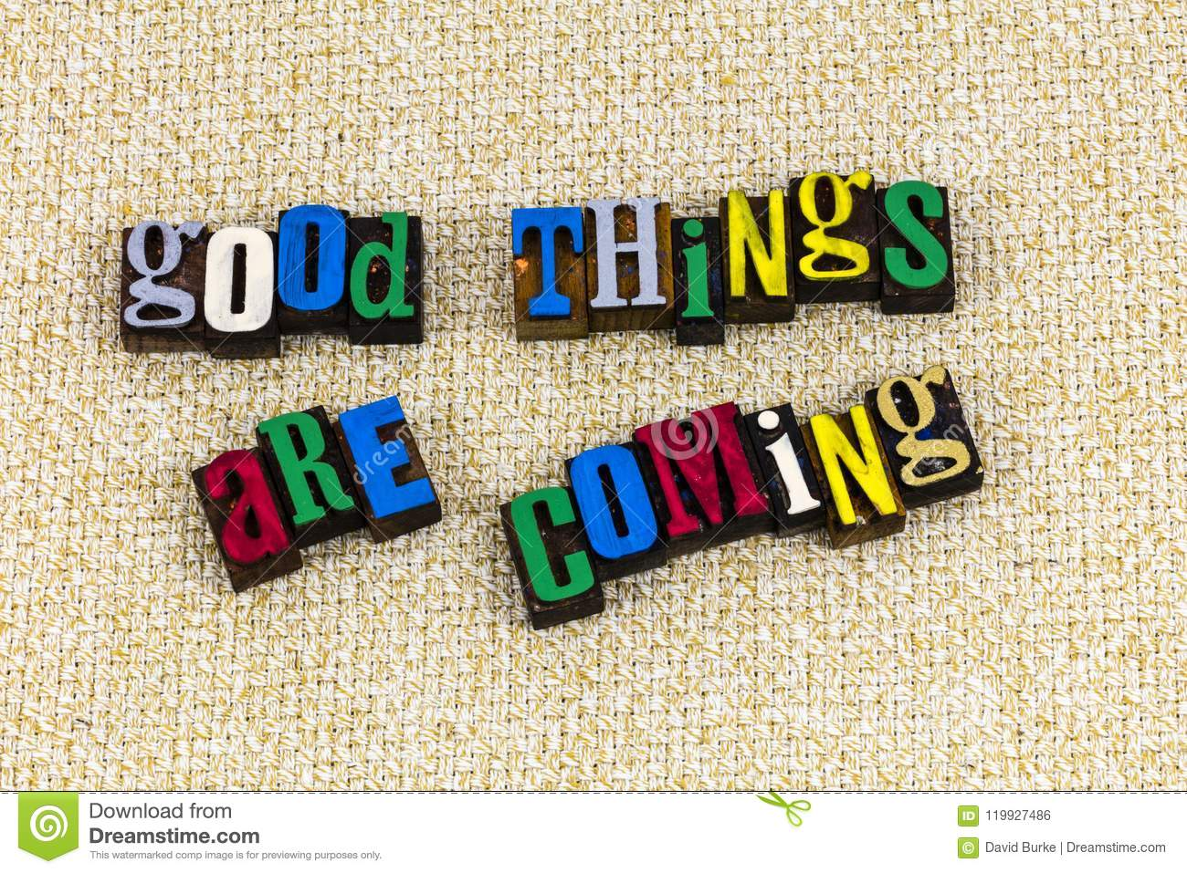 Good things are coming positive attitude