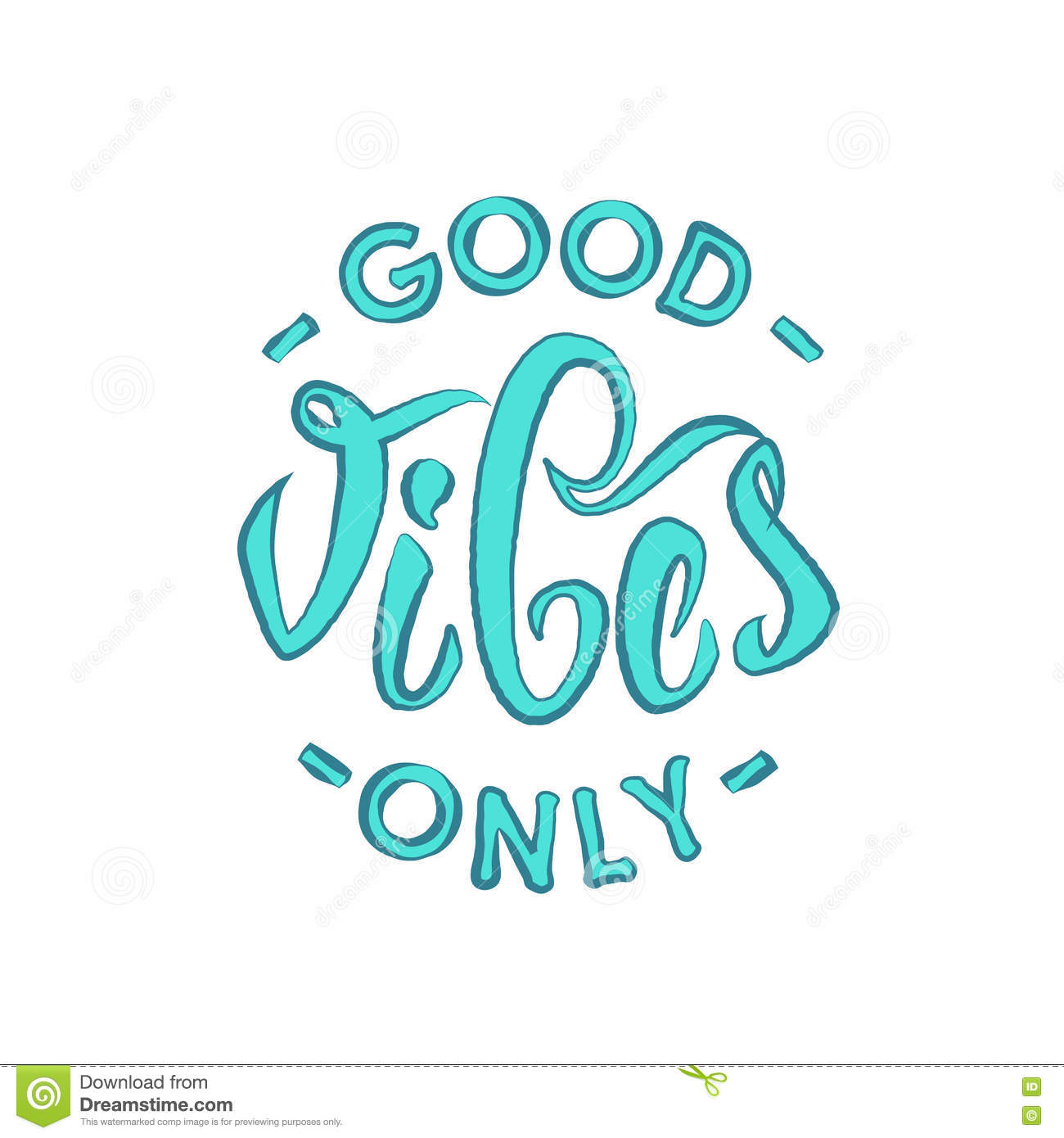 Good Vibes Only Hand Lettering Stock Vector Illustration Of