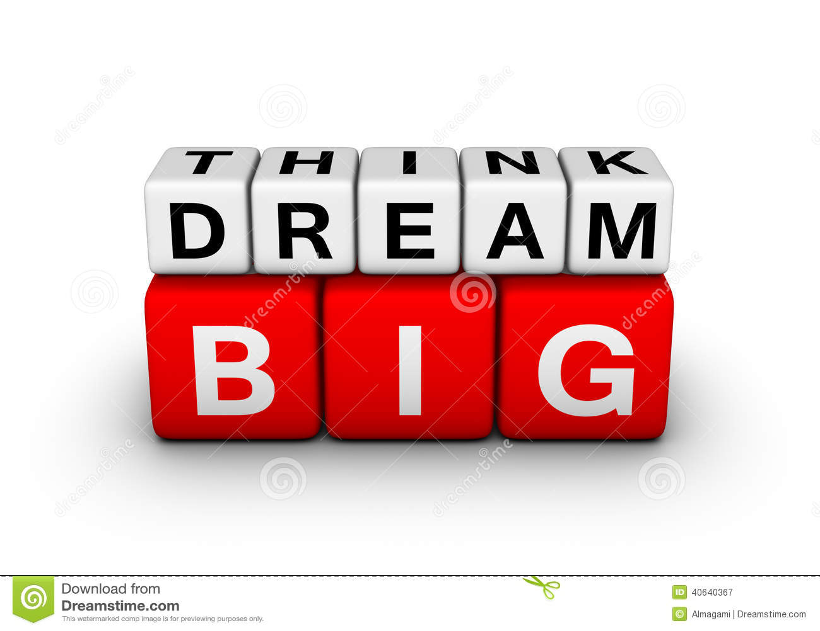 Grand pensez le grand rêve