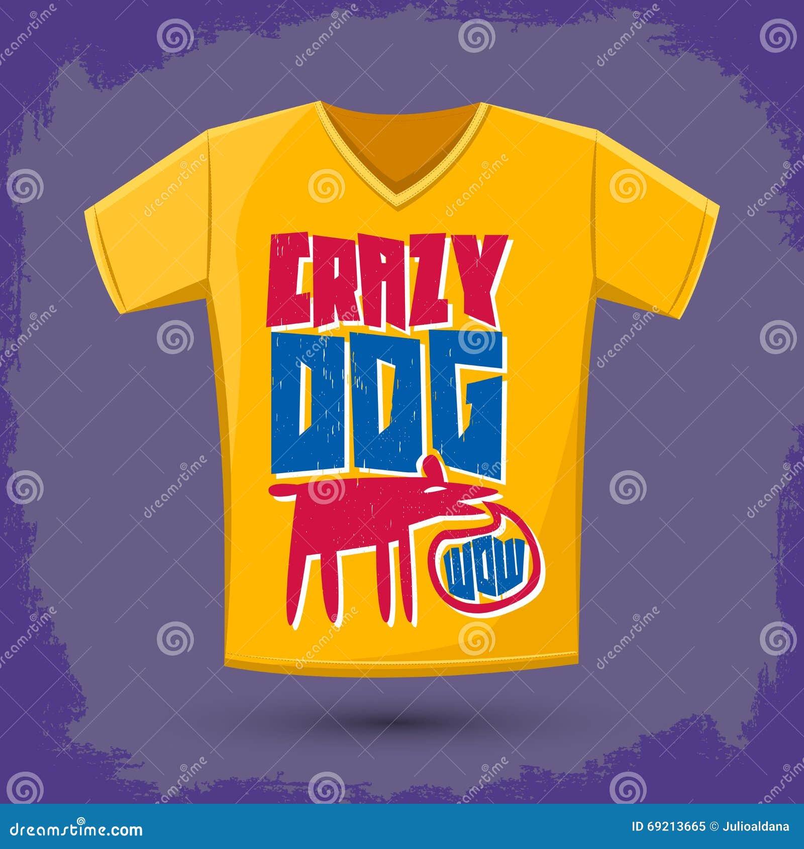 Shirt design eps - Graphic T Shirt Design Crazy Dog
