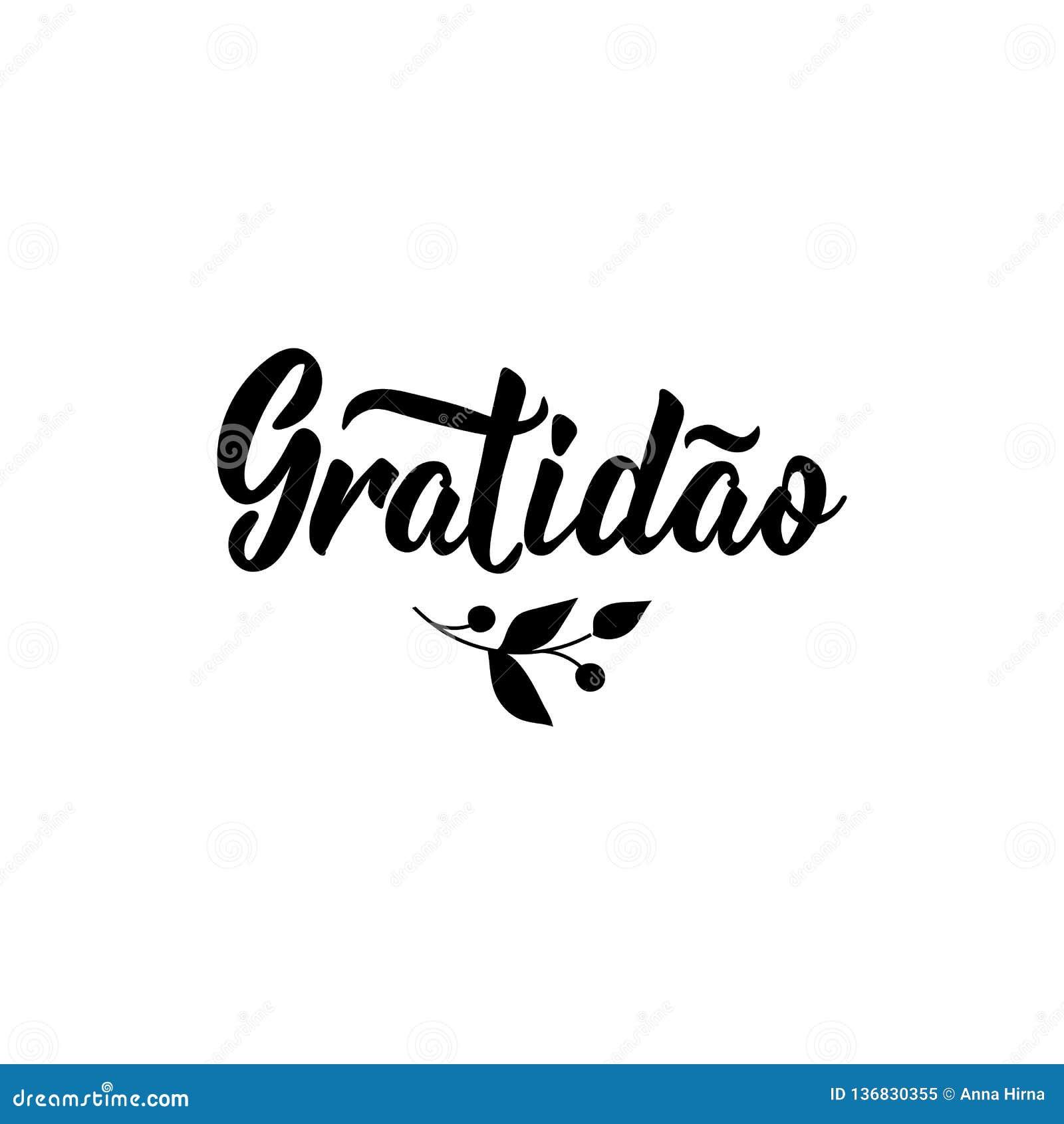 Gratitud Traducción De Portugués Gratitud Caligrafía
