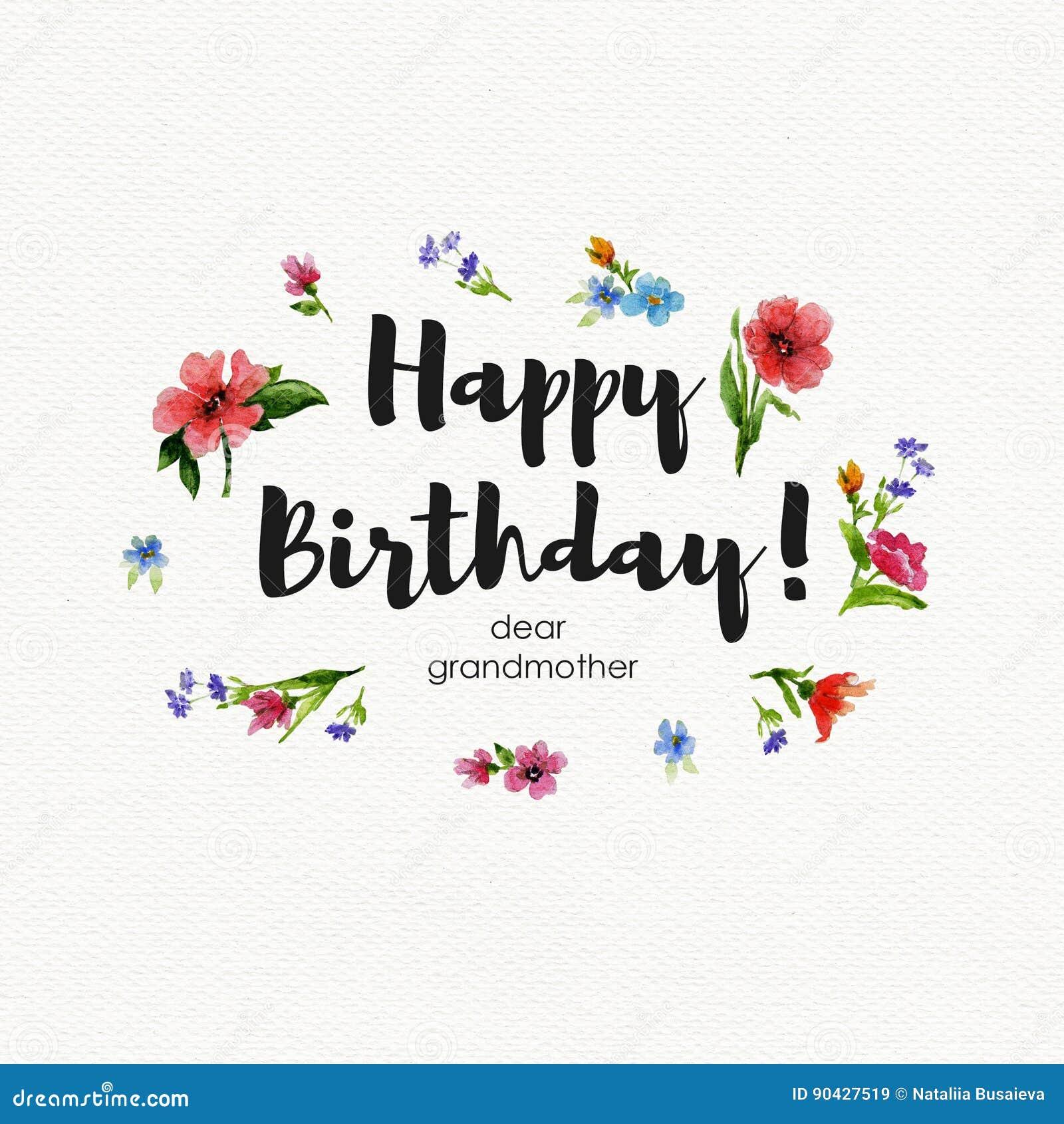 Greeting Card Happy Birthday Dear Grandmother Watercolor