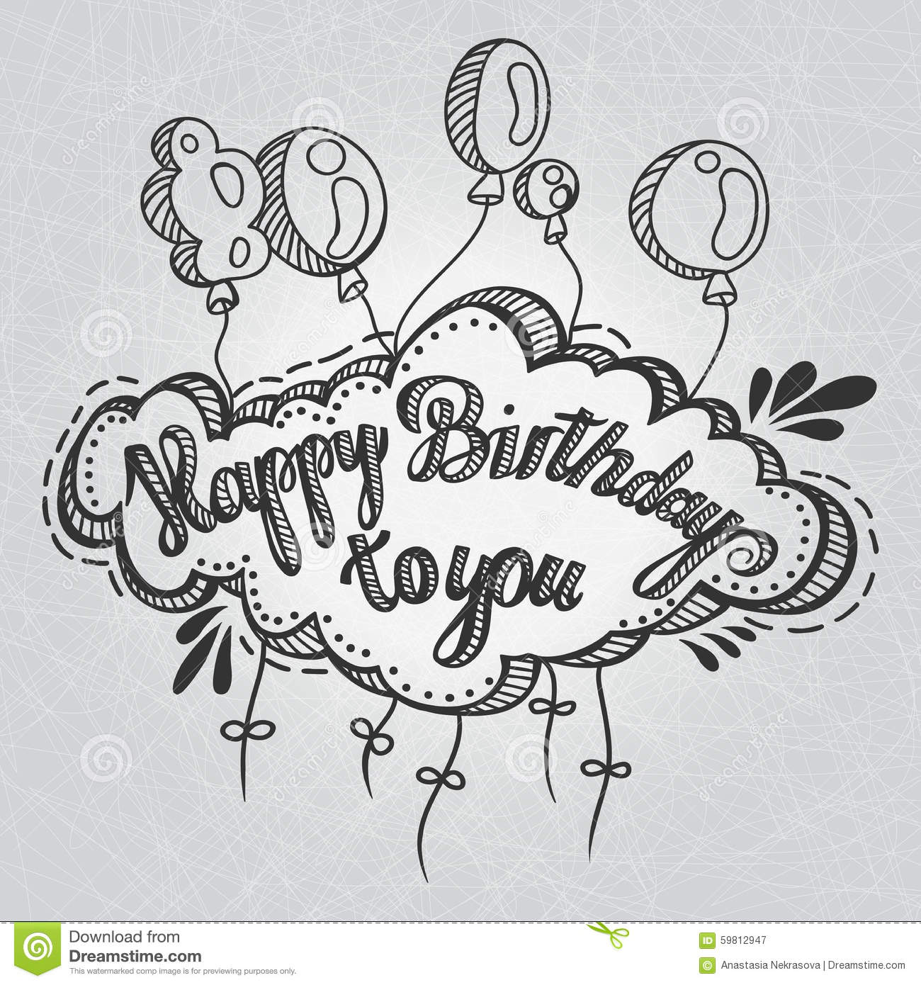 Greeting Card Happy Birthday To You Hand Drawing Inscription And Balloons