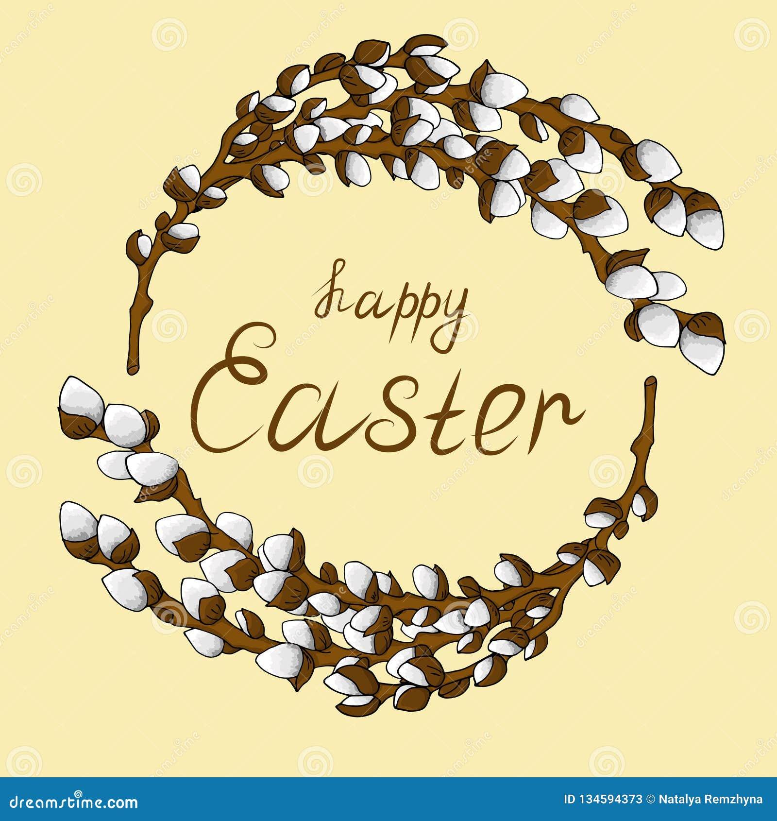 Grinalda do quadro para o texto dos ramos novos do salgueiro com botões abertos Felicitações em uma Páscoa feliz