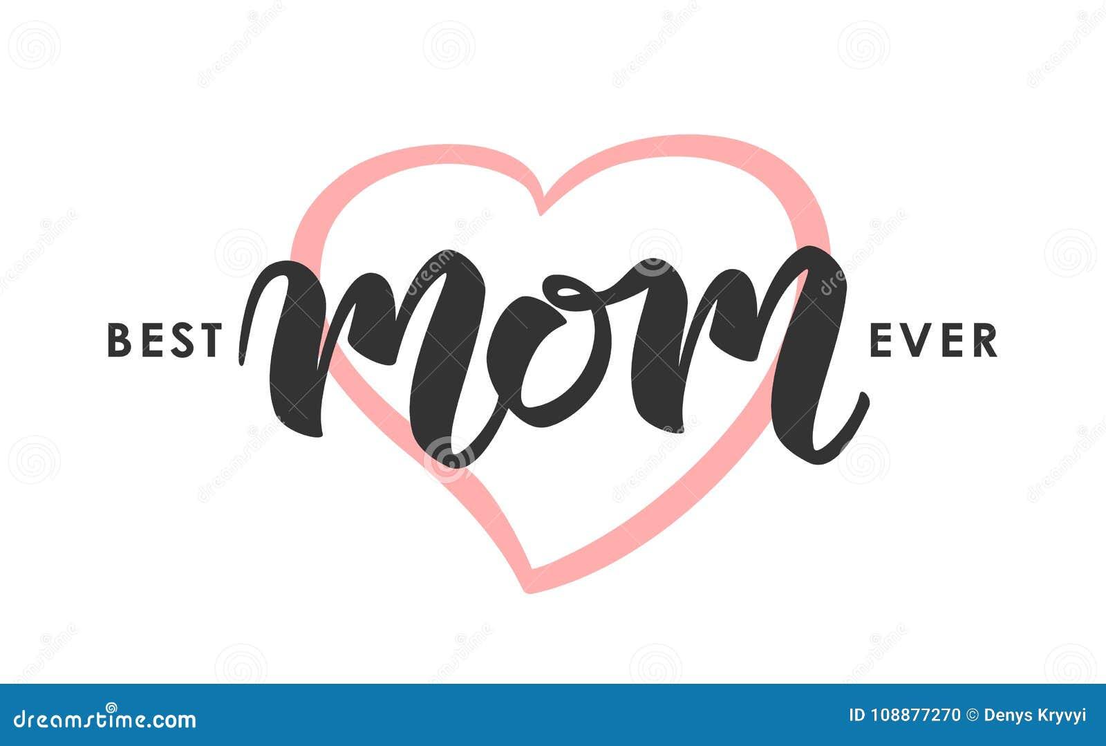 Groetkaart met het met de hand geschreven van letters voorzien van Beste Mamma ooit De gelukkige Dag van Moeders