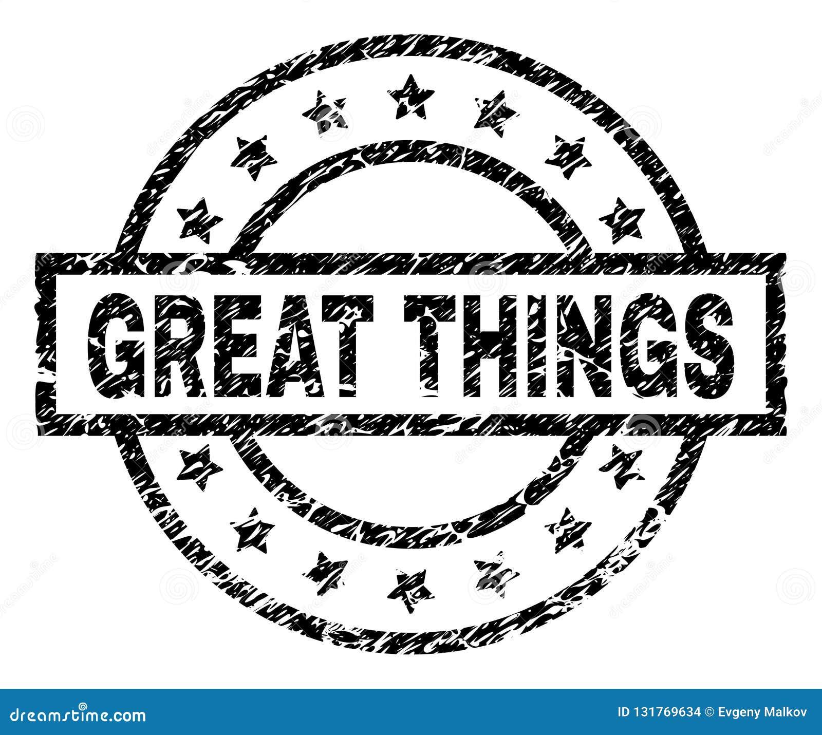 Grunge Textured GREAT THINGS Stamp Seal