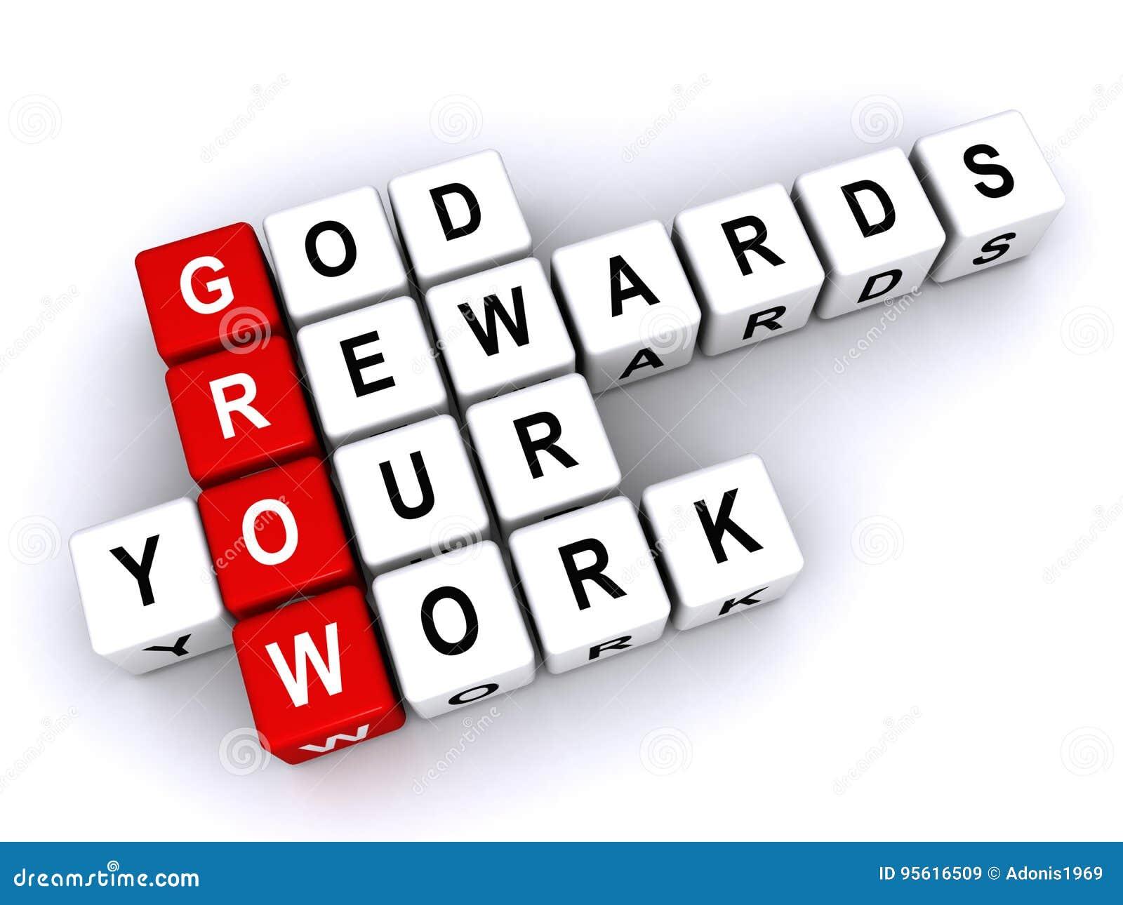 Guden belönar ditt arbete
