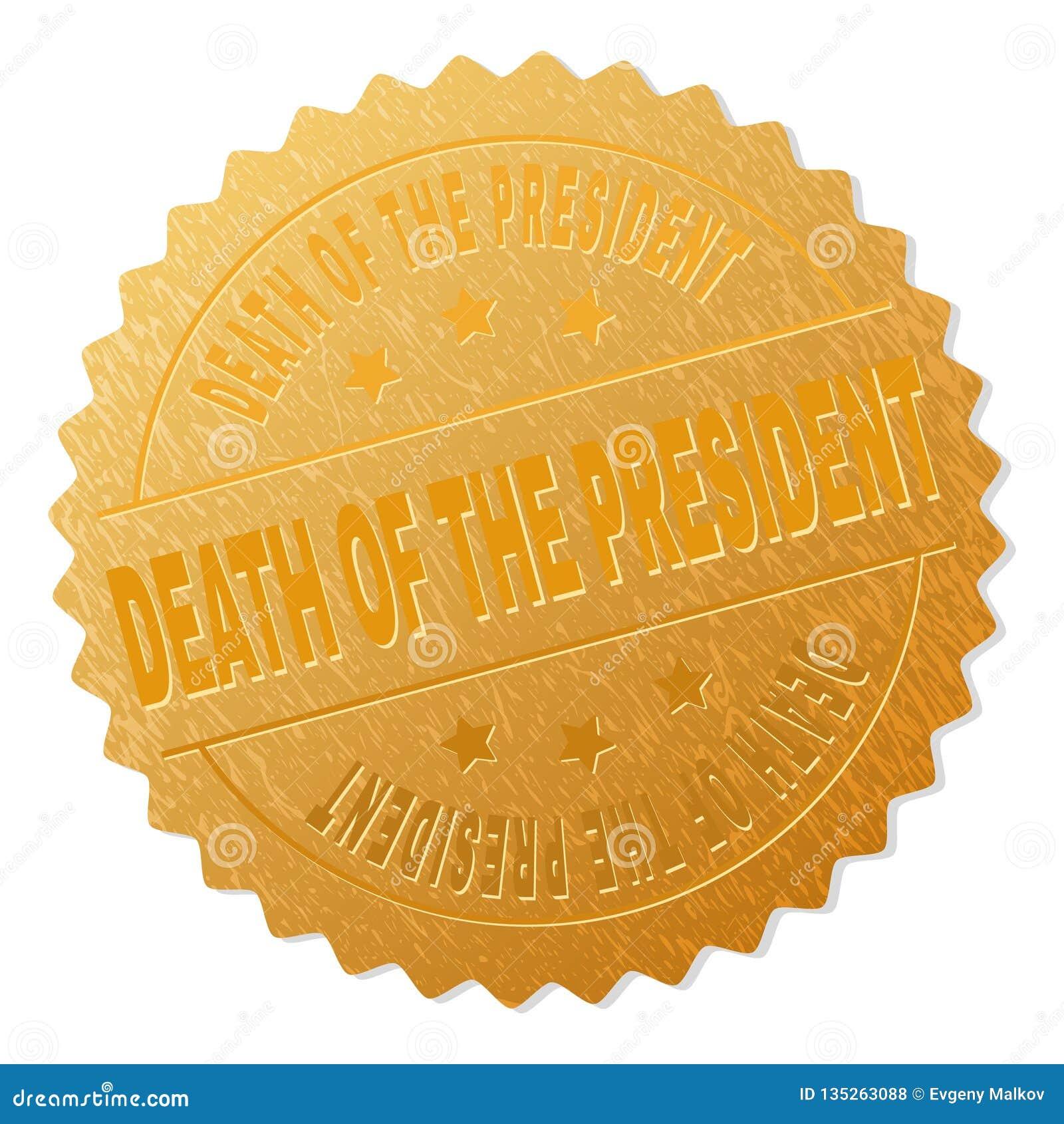 Guld- DÖD AV PRESIDENTEN Medallion Stamp